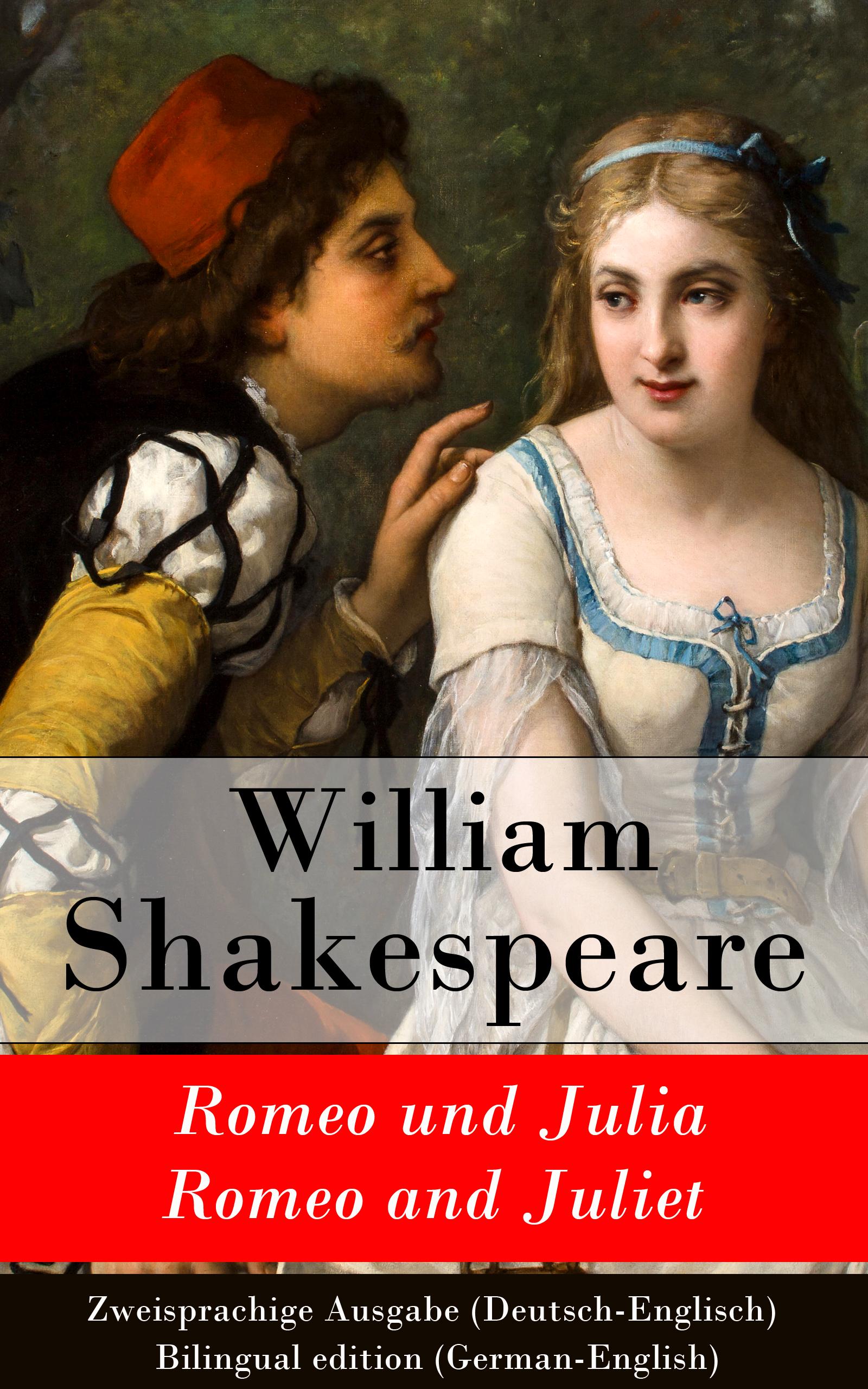 цена Уильям Шекспир Romeo und Julia / Romeo and Juliet - Zweisprachige Ausgabe (Deutsch-Englisch) / Bilingual edition (German-English) онлайн в 2017 году