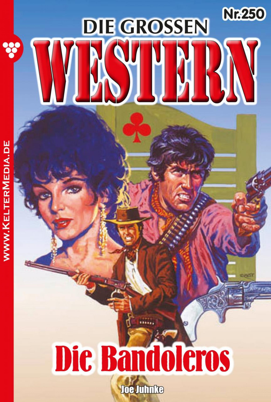 Joe Juhnke Die großen Western 250 joe juhnke die großen western 179