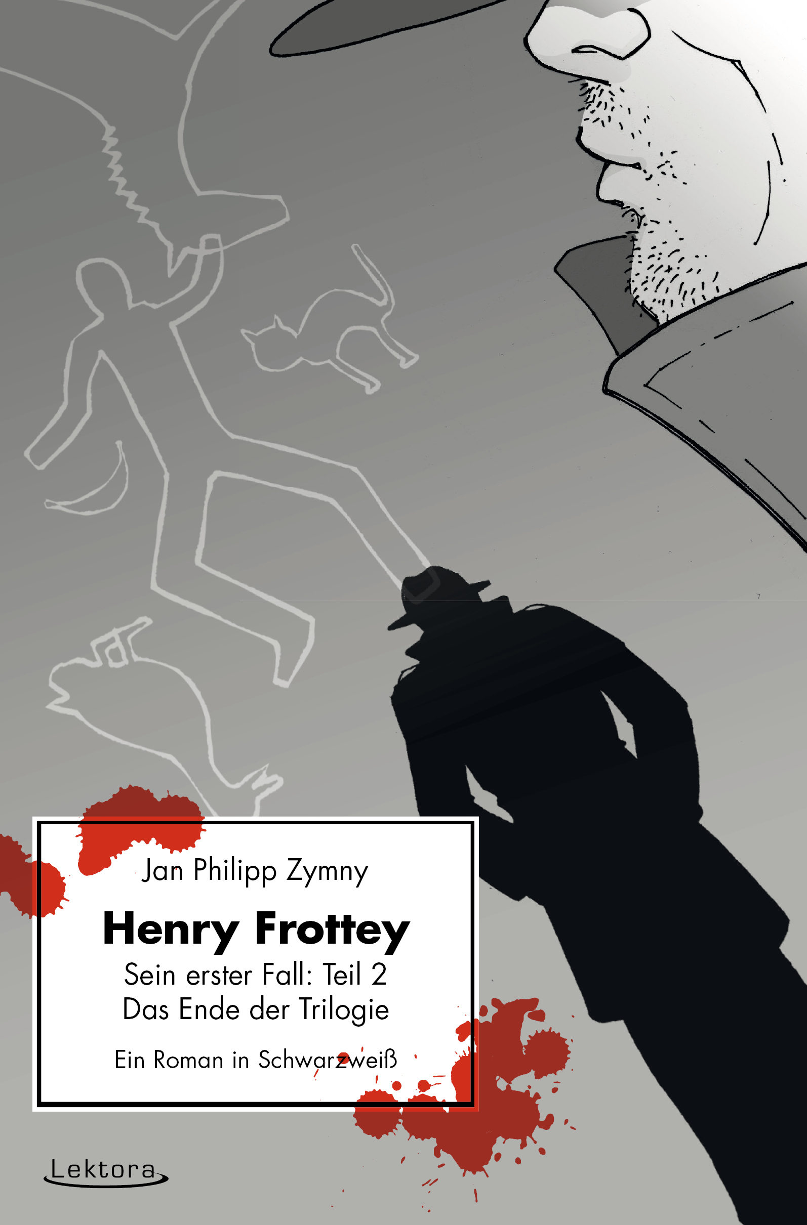 цена Jan Philipp Zymny Henry Frottey - Sein erster Fall: Teil 2 - Das Ende der Trilogie: Ein Roman in Schwarzweiß