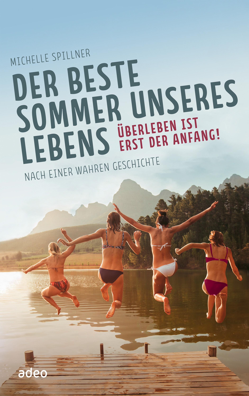 Michelle Spillner Der beste Sommer unseres Lebens patricia kelly der klang meines lebens