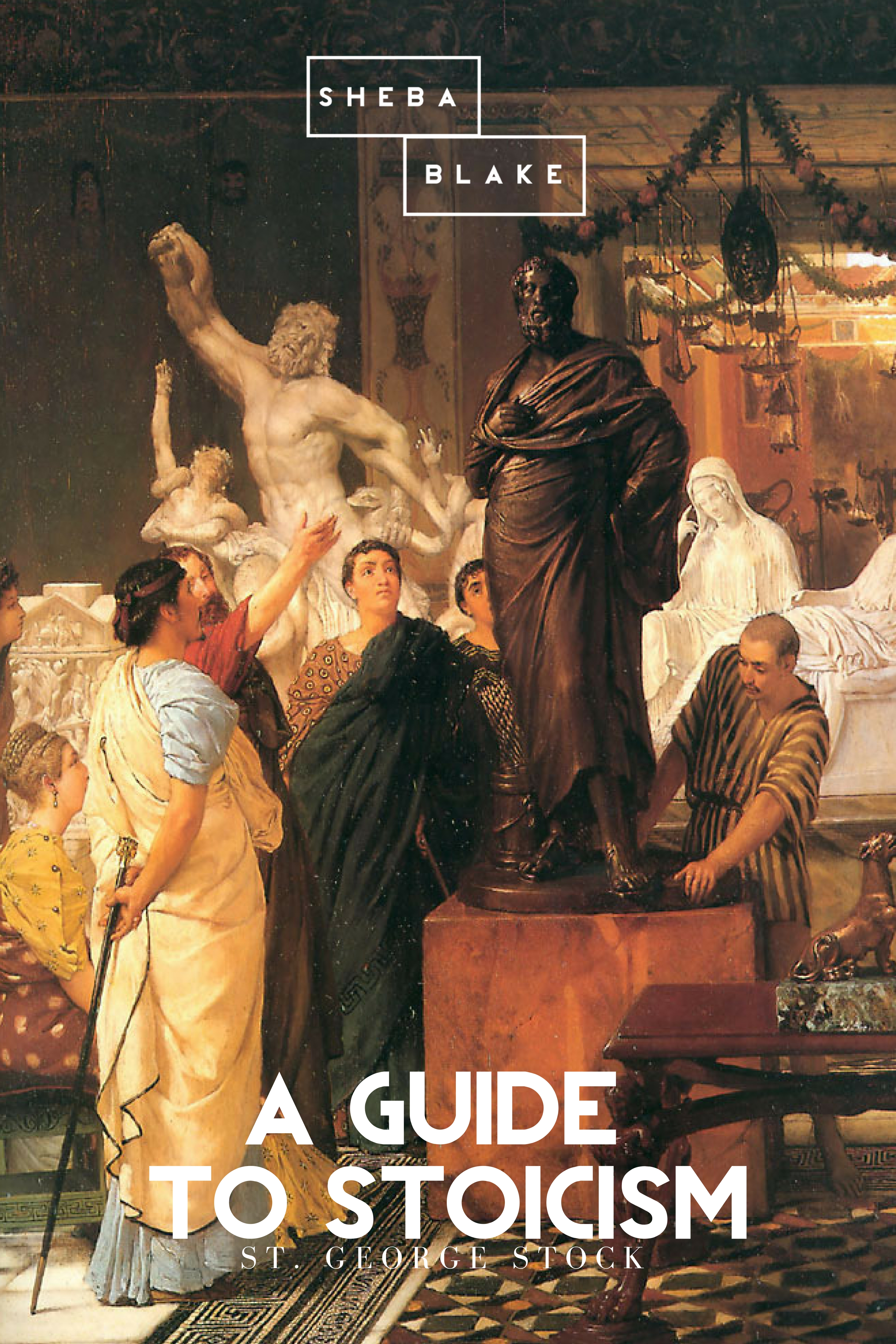 St. George Stock A Guide to Stoicism st george william joseph stock stoicism