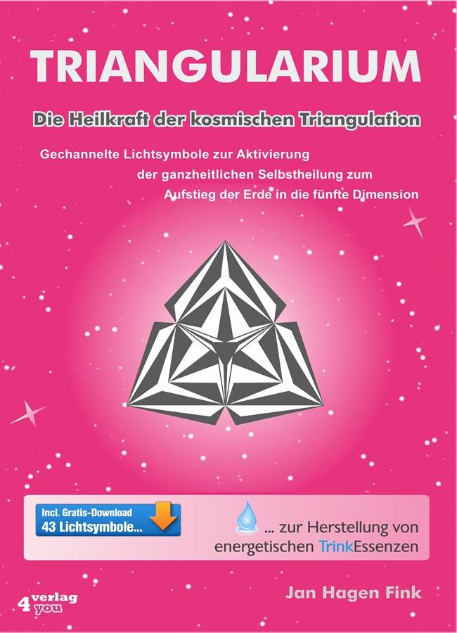 Jan Hagen Fink Triangularium. Die Heilkraft der kosmischen Triangulation. Gechannelte Lichtsymbole zur Aktivierung der ganzheitlichen Selbstheilung zum Aufstieg der Erde in die fünfte Dimension christie golden world of warcraft band 2 der aufstieg der horde