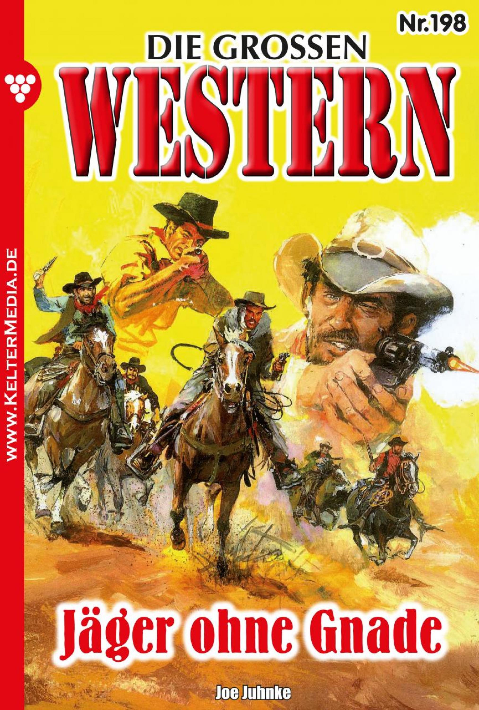 Joe Juhnke Die großen Western 198 joe juhnke die großen western 179