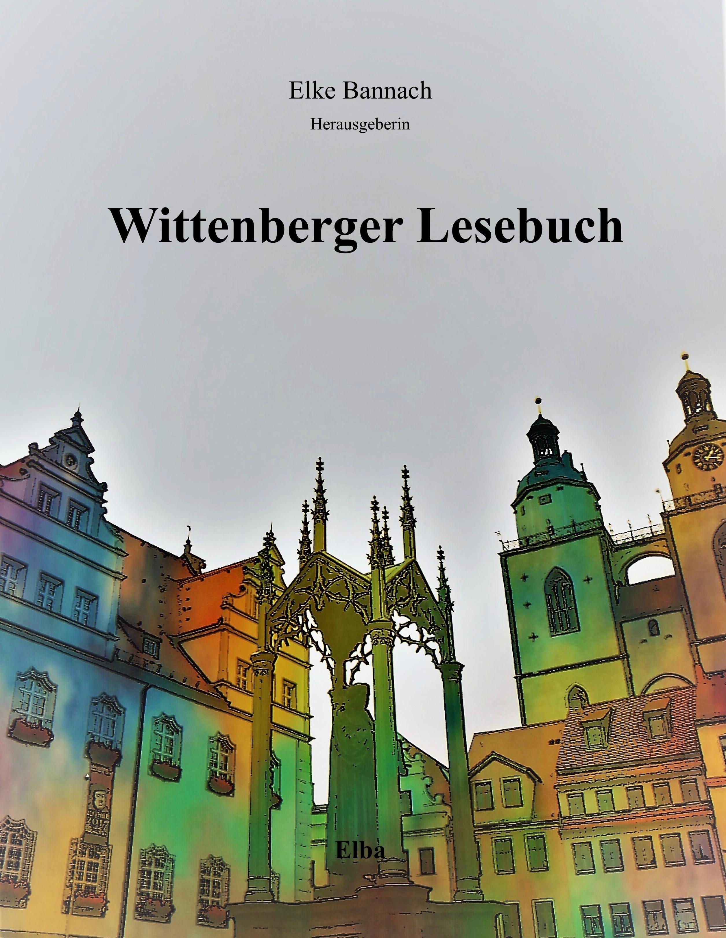 Elke Bannach Wittenberger Lesebuch