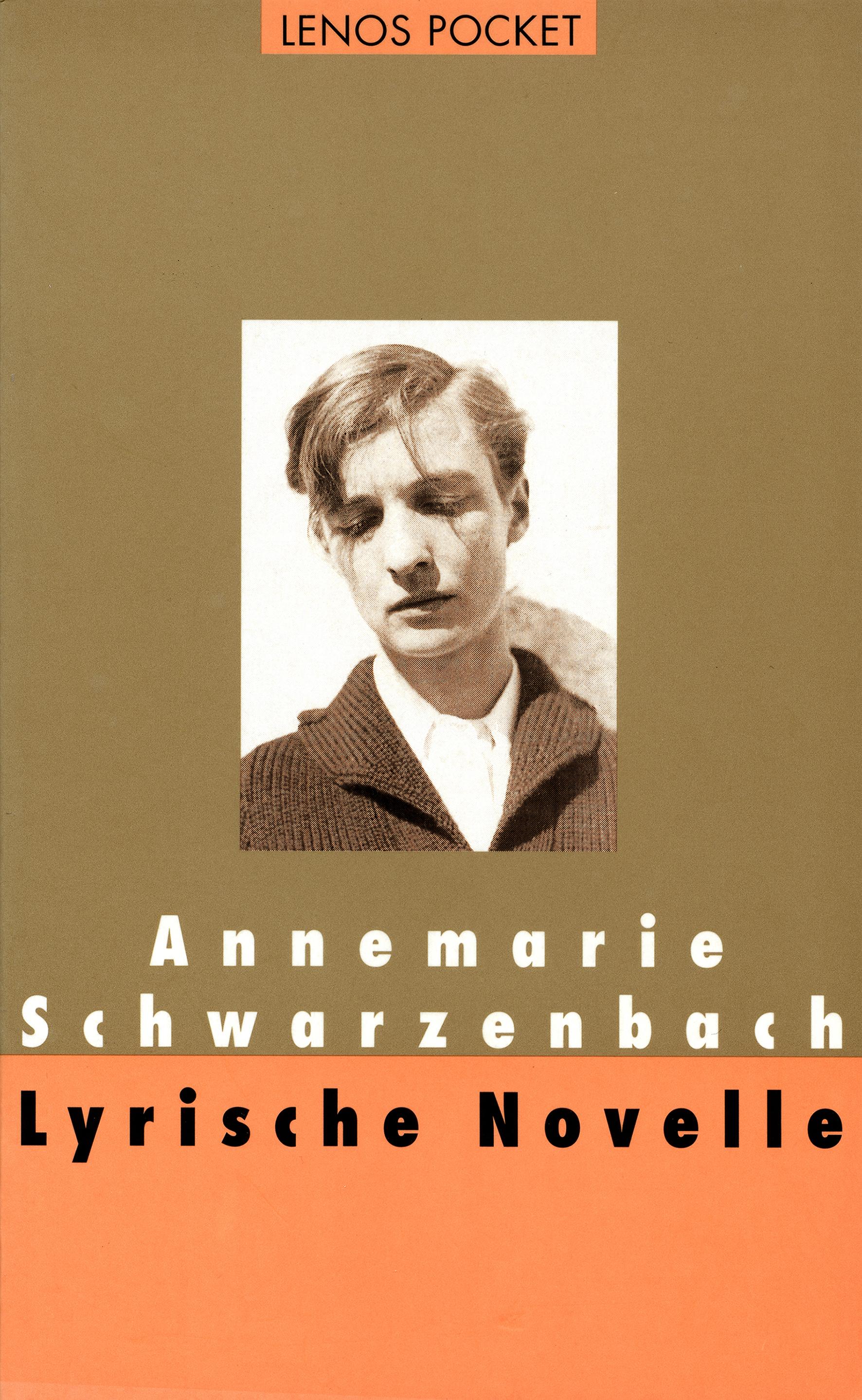 Annemarie Schwarzenbach Lyrische Novelle