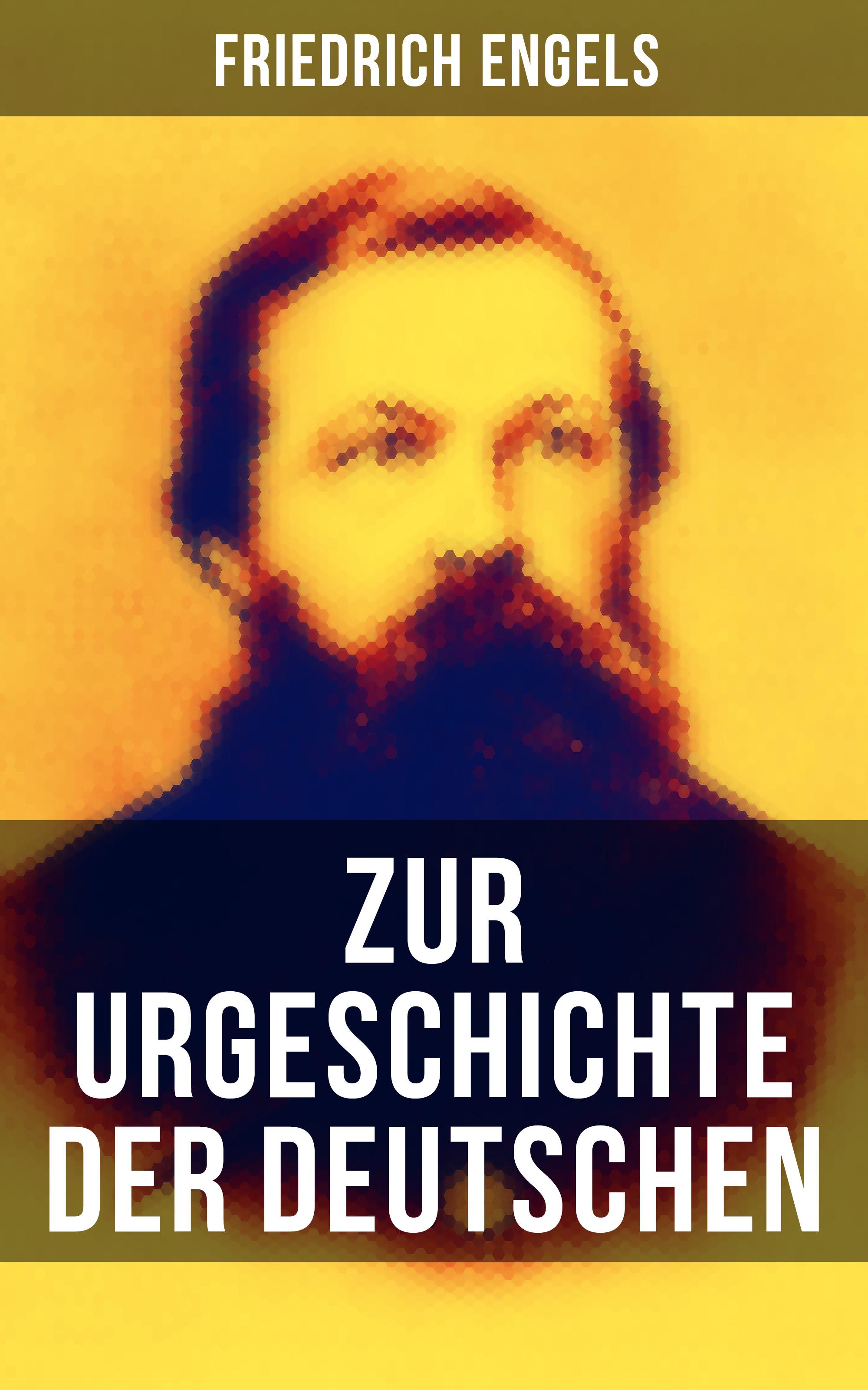 Friedrich Engels Friedrich Engels: Zur Urgeschichte der Deutschen friedrich wilhelm barthold geschichte der deutschen hansa volume 3