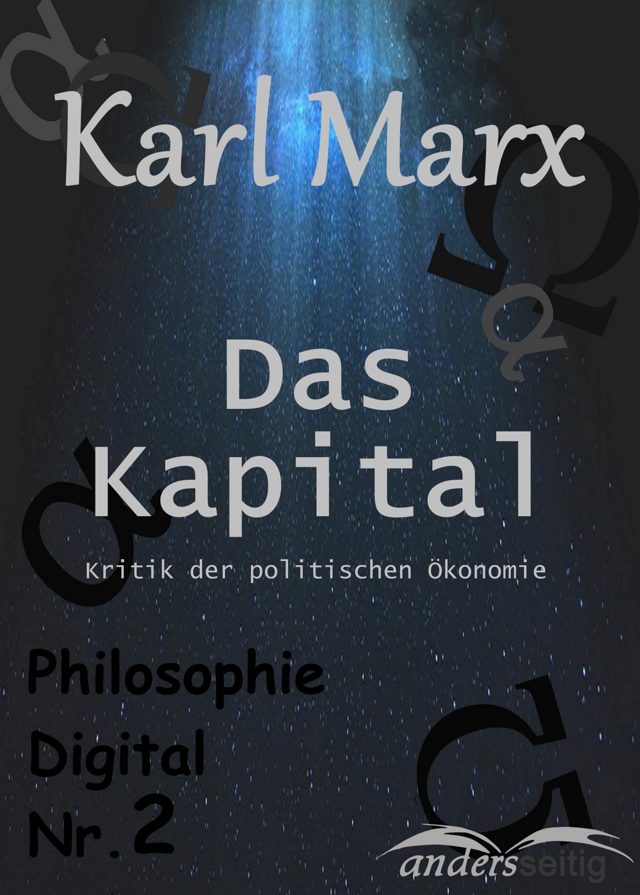 Karl Marx Das Kapital k marx das kapital kritik der politischen oekonomie