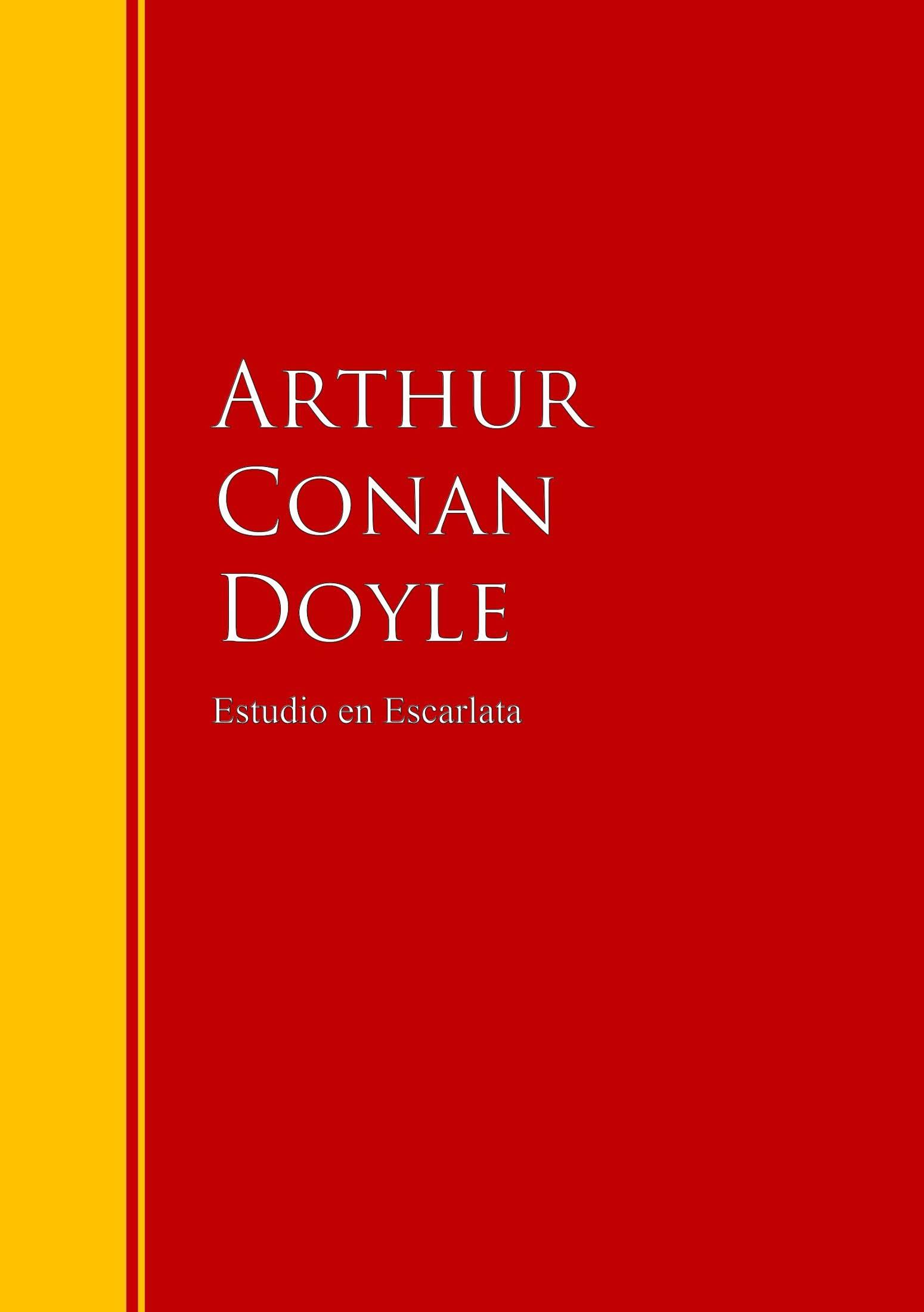 Артур Конан Дойл Estudio en Escarlata
