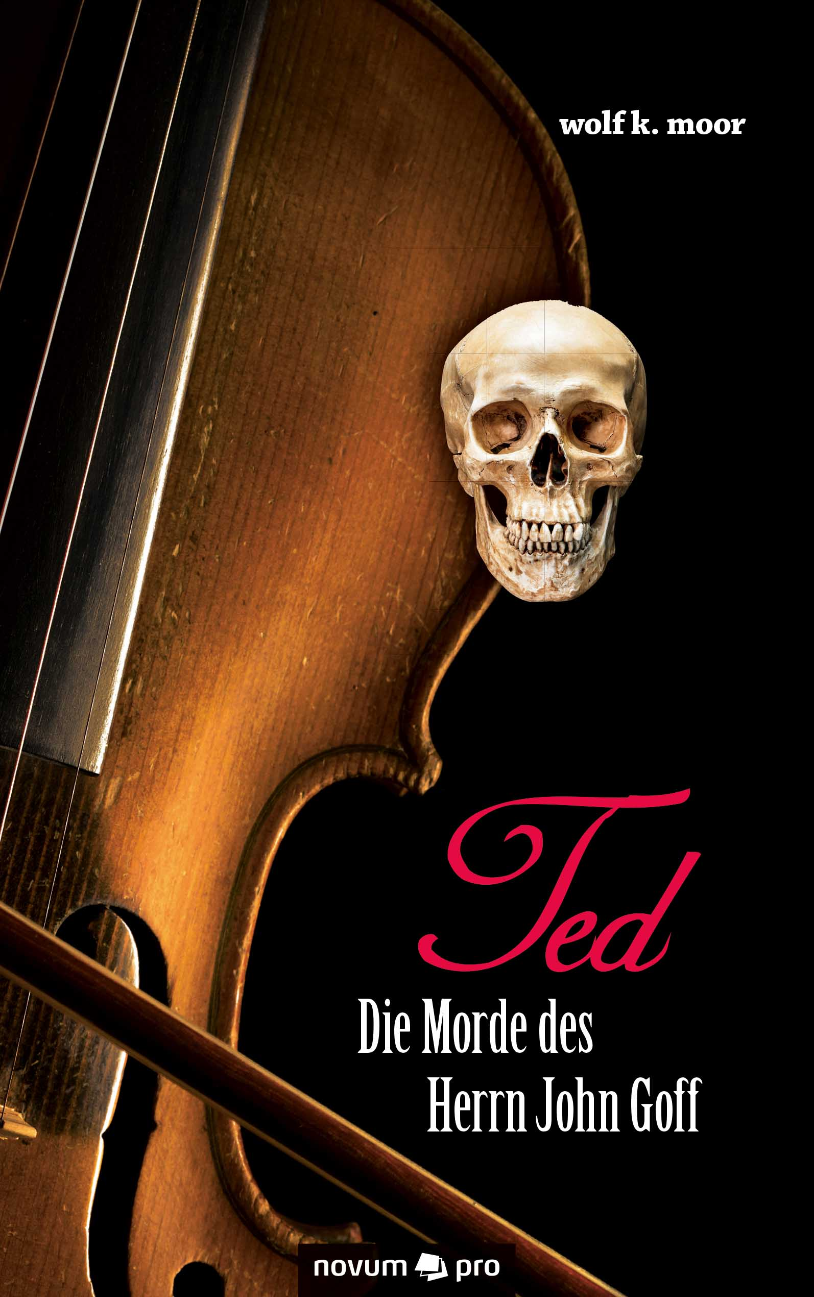 wolf k. moor TED - Die Morde des Herrn John Goff