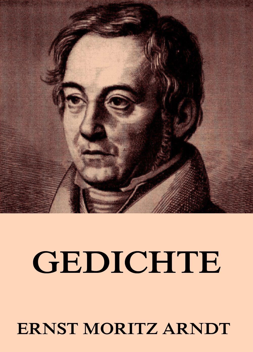 Ernst Moritz Arndt Gedichte aare kristoforos arndt mõranenud helbed