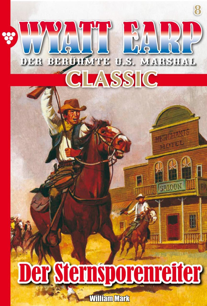 William Mark Wyatt Earp Classic 8 – Western william mark wyatt earp classic 31 – western