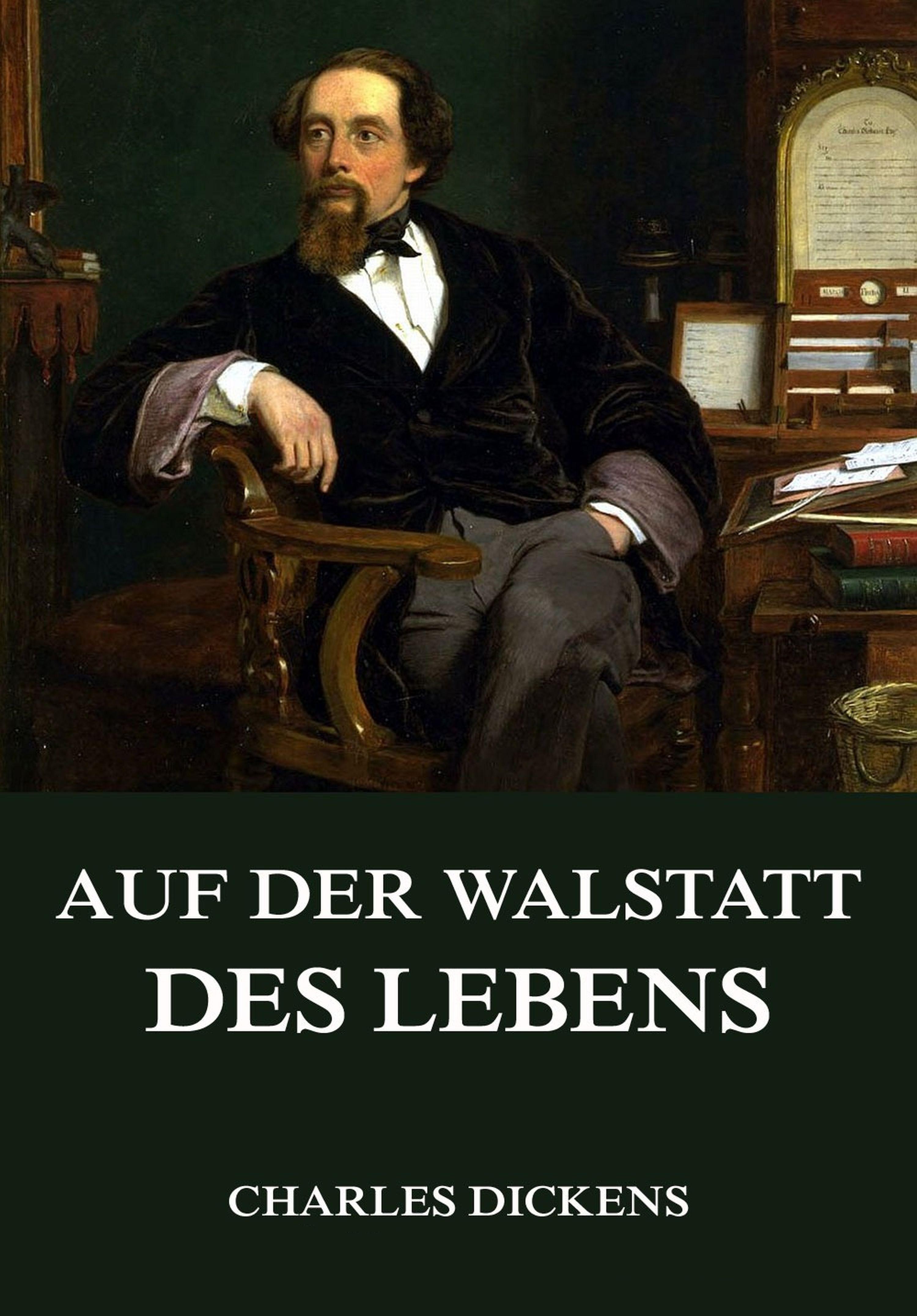 Charles 1812-1870 Dickens Auf der Walstatt des Lebens цена