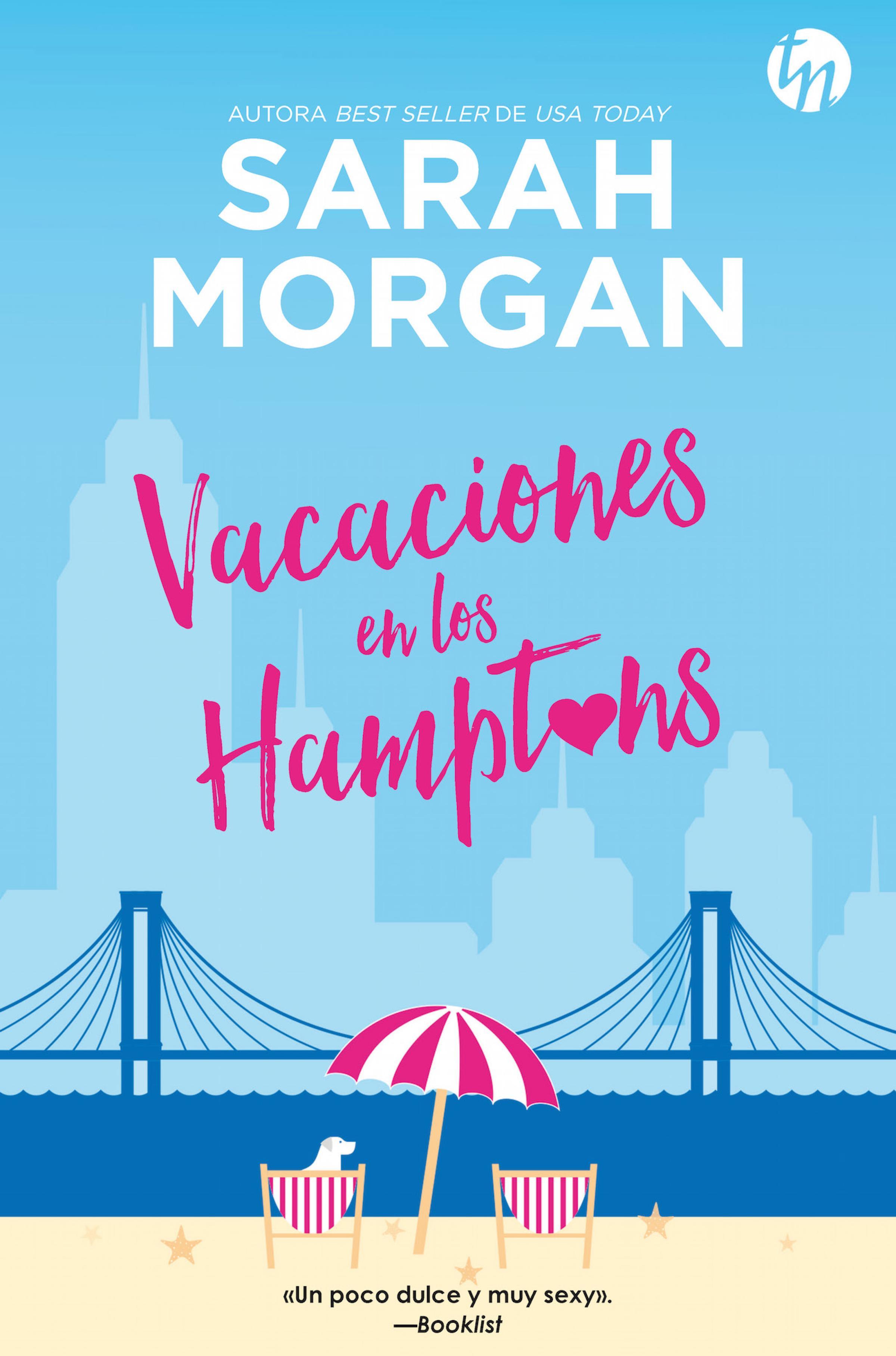 Sarah Morgan Vacaciones en los Hamptons sarah morgan holiday in the hamptons
