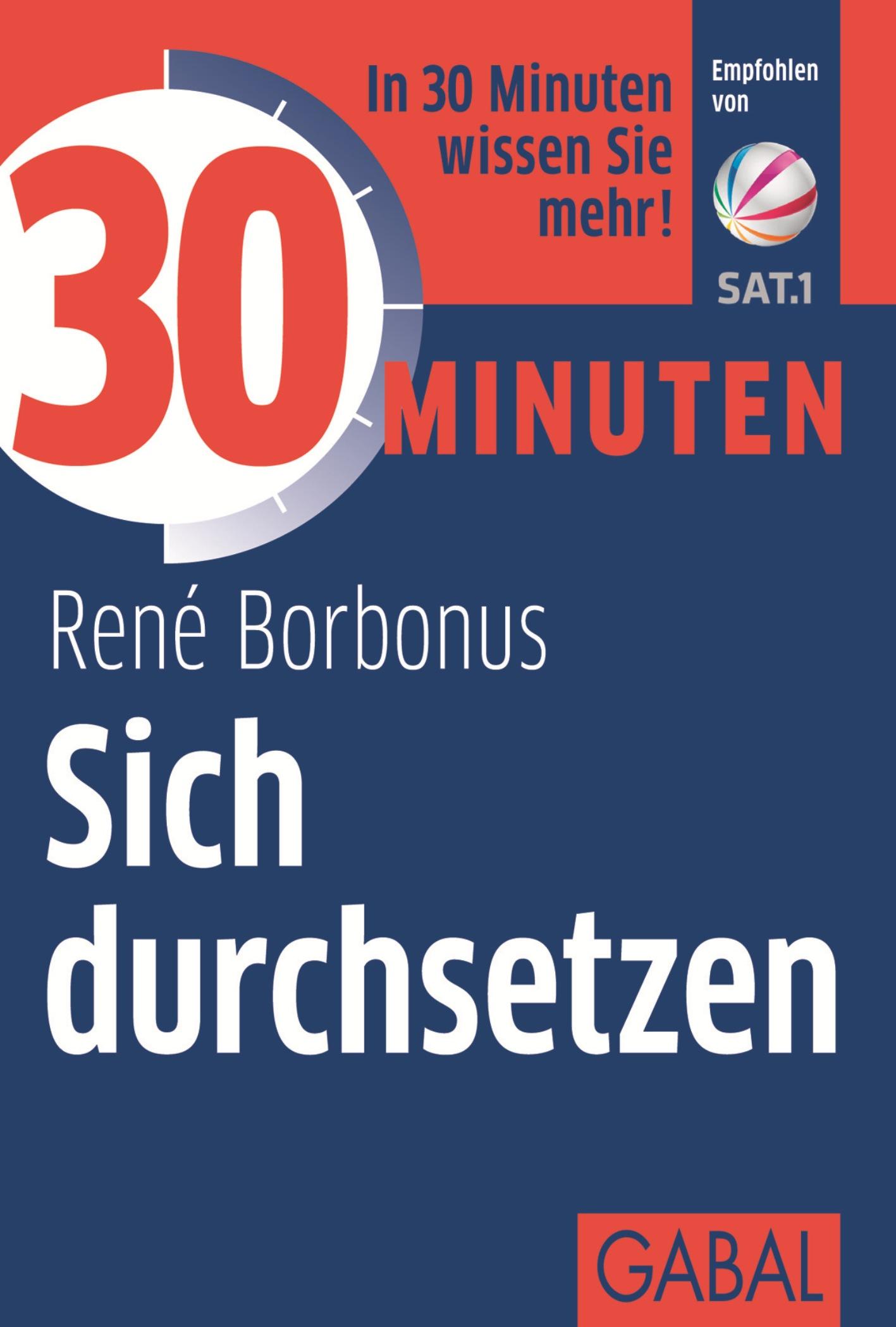 Rene Borbonus 30 Minuten Sich durchsetzen joachim skambraks 30 minuten elevator pitch