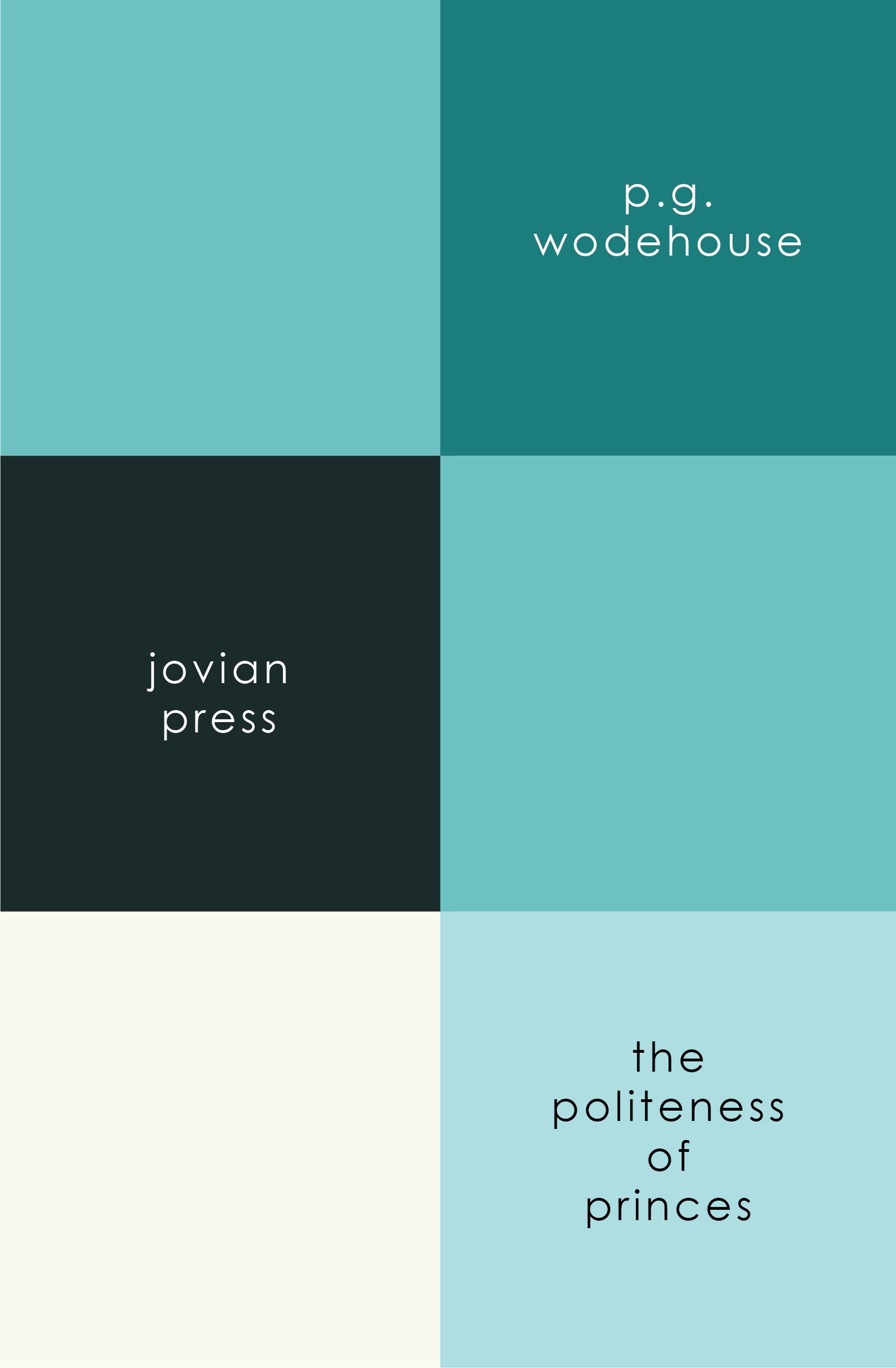 P. G. Wodehouse The Politeness of Princes p g wodehouse code of the woosters