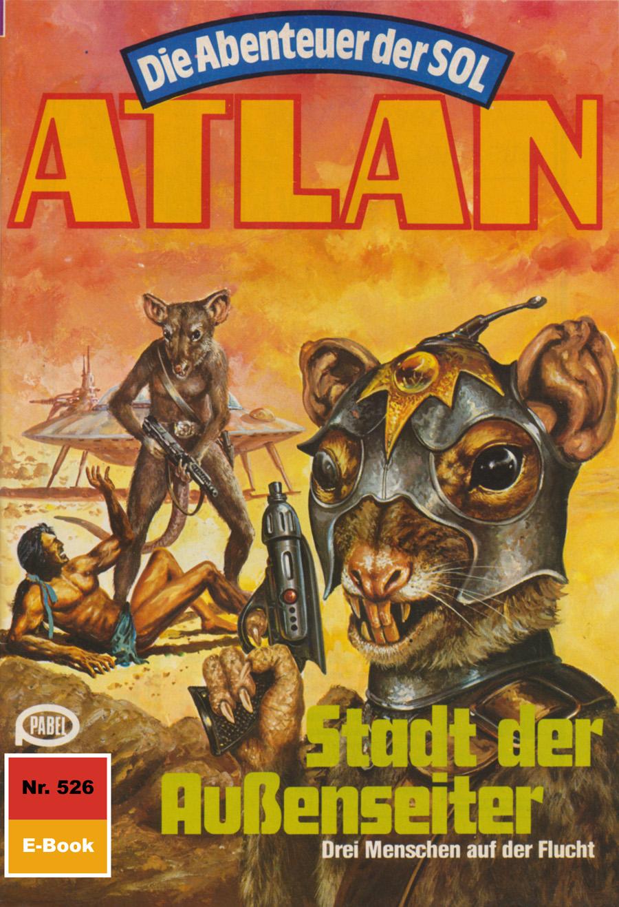 Falk-Ingo Klee Atlan 526: Stadt der Außenseiter
