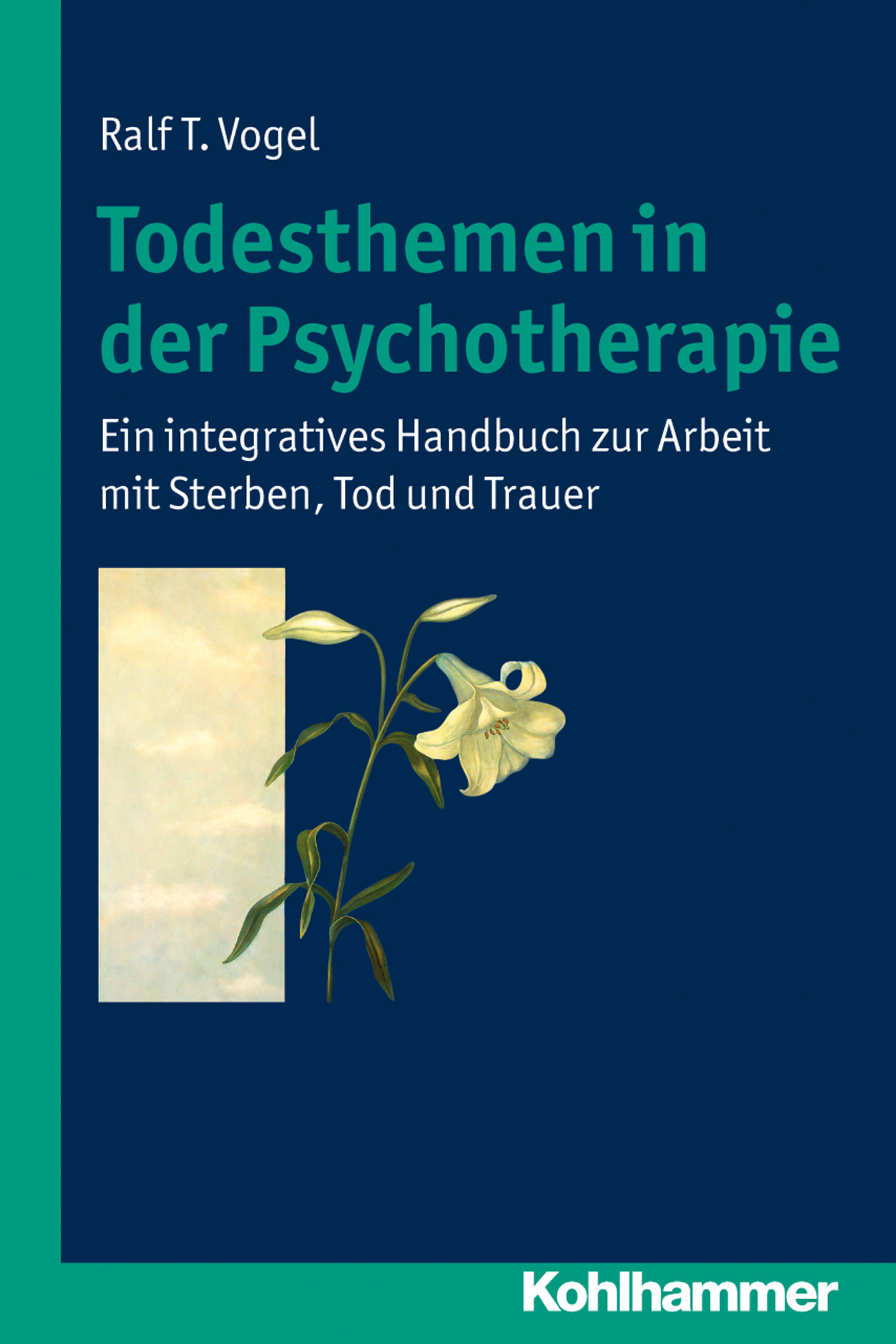 Ralf T. Vogel Todesthemen in der Psychotherapie ralf winter knowledge management in der new economy