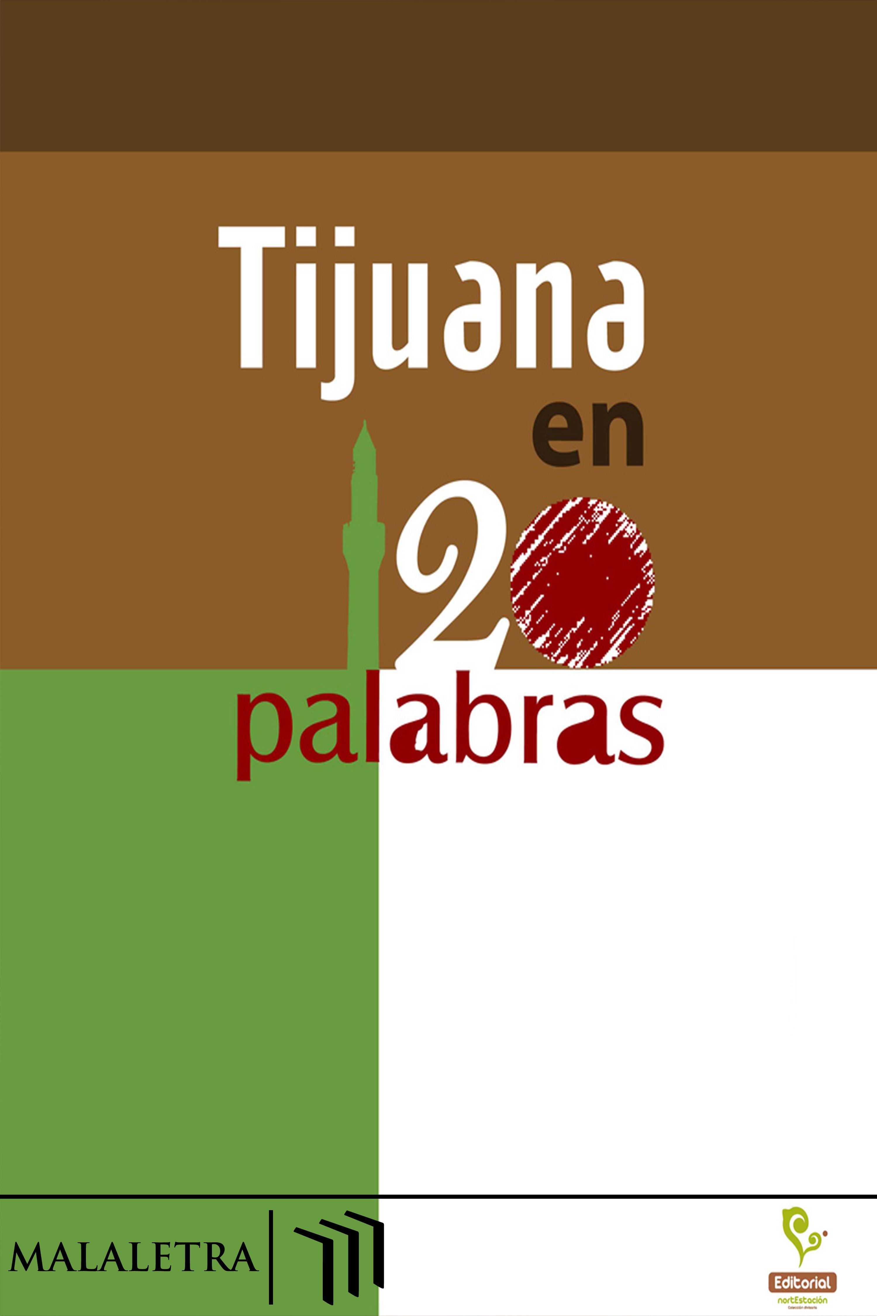 NortEstación VA Tijuana en 120 palabras