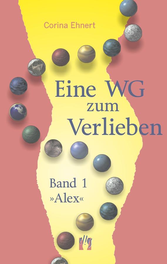 цена Corina Ehnert Eine WG zum Verlieben (Band 1: Alex) онлайн в 2017 году