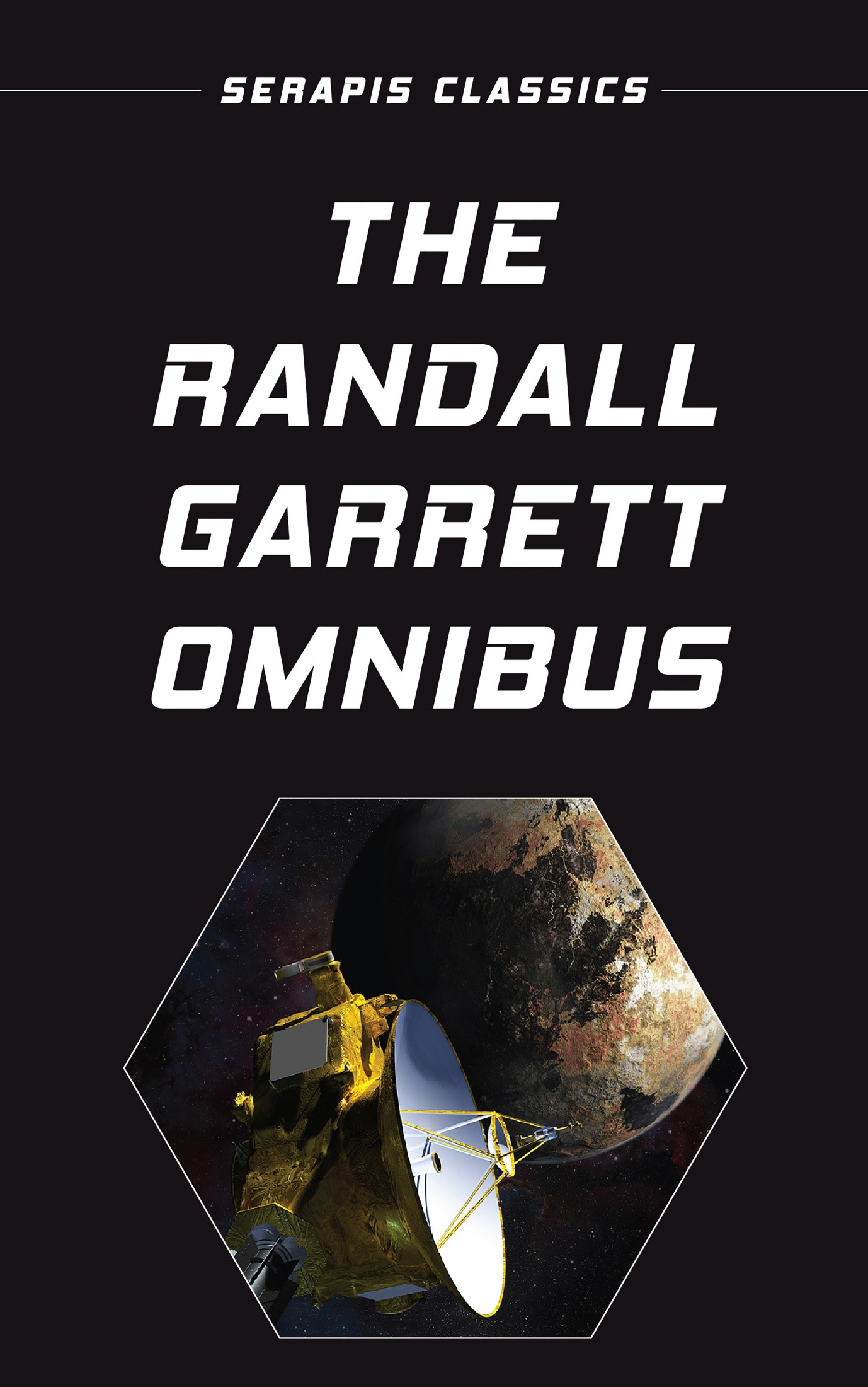 цена на Randall Garrett The Randall Garrett Omnibus