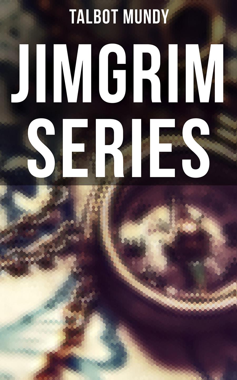 Talbot Mundy Jimgrim Series talbot mundy a secret society