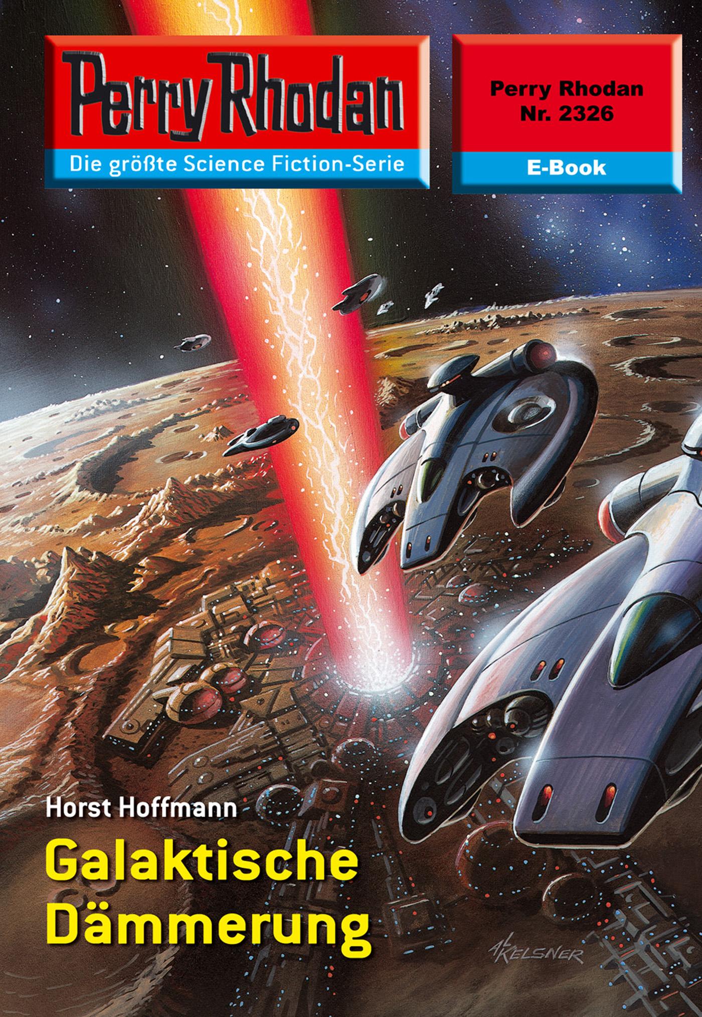 Horst Hoffmann Perry Rhodan 2326: Galaktische Dämmerung horst hoffmann perry rhodan 1992 aufmarsch über thorrim