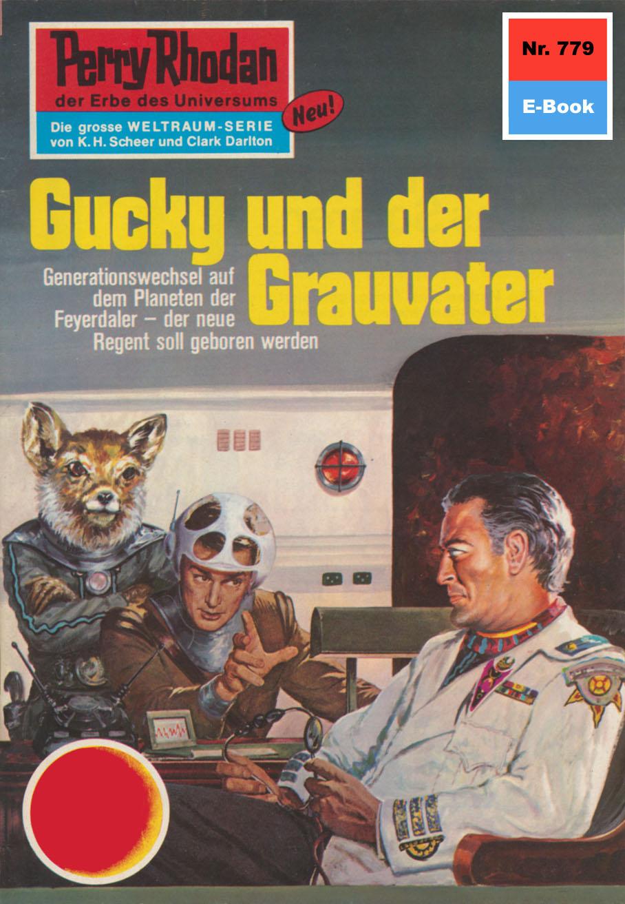 Ernst Vlcek Perry Rhodan 779: Gucky und der Grauvater h g ewers perry rhodan 1221 der oxtorner und der admiral