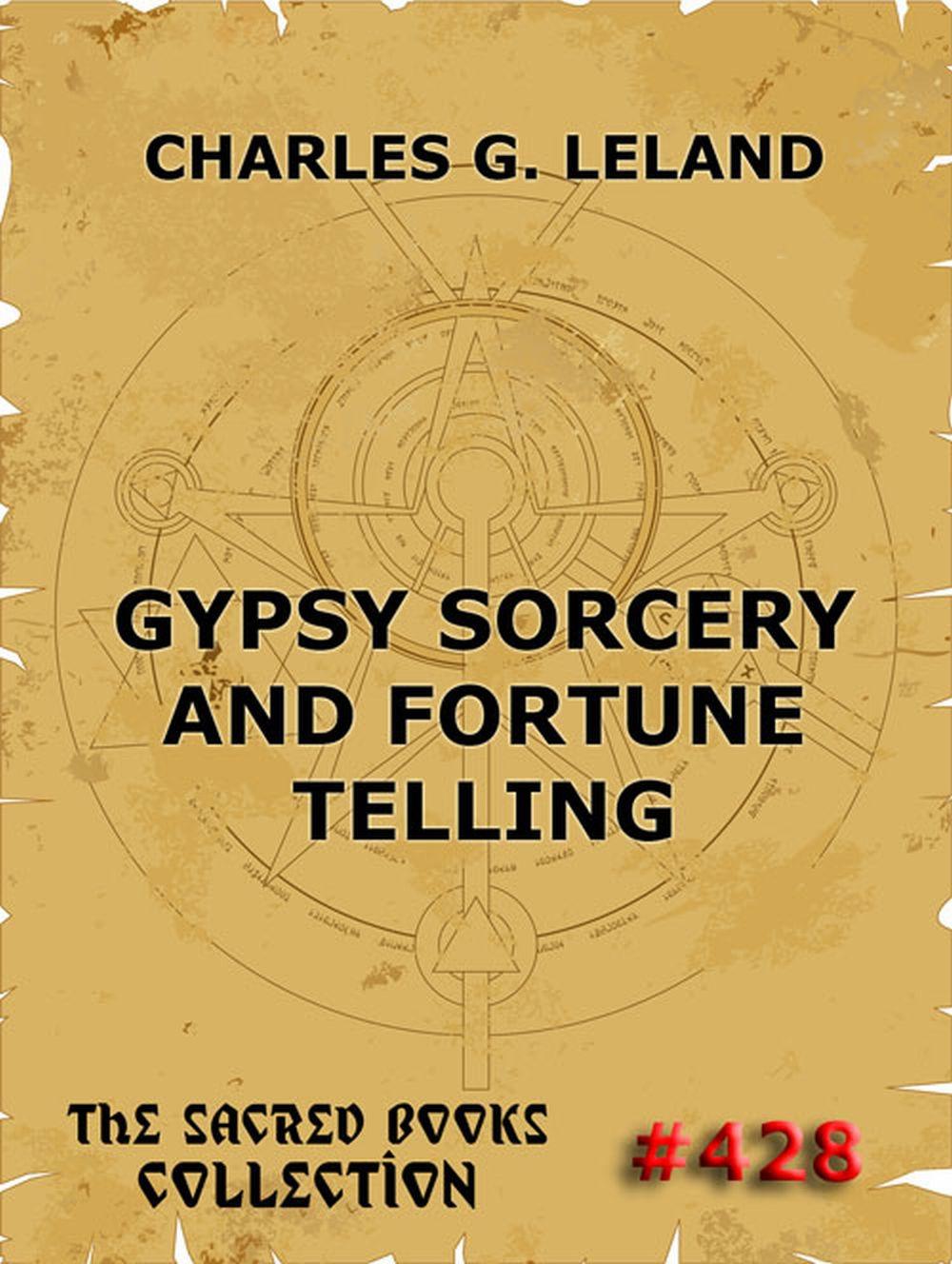 Gypsy Sorcery And Fortune Telling фото