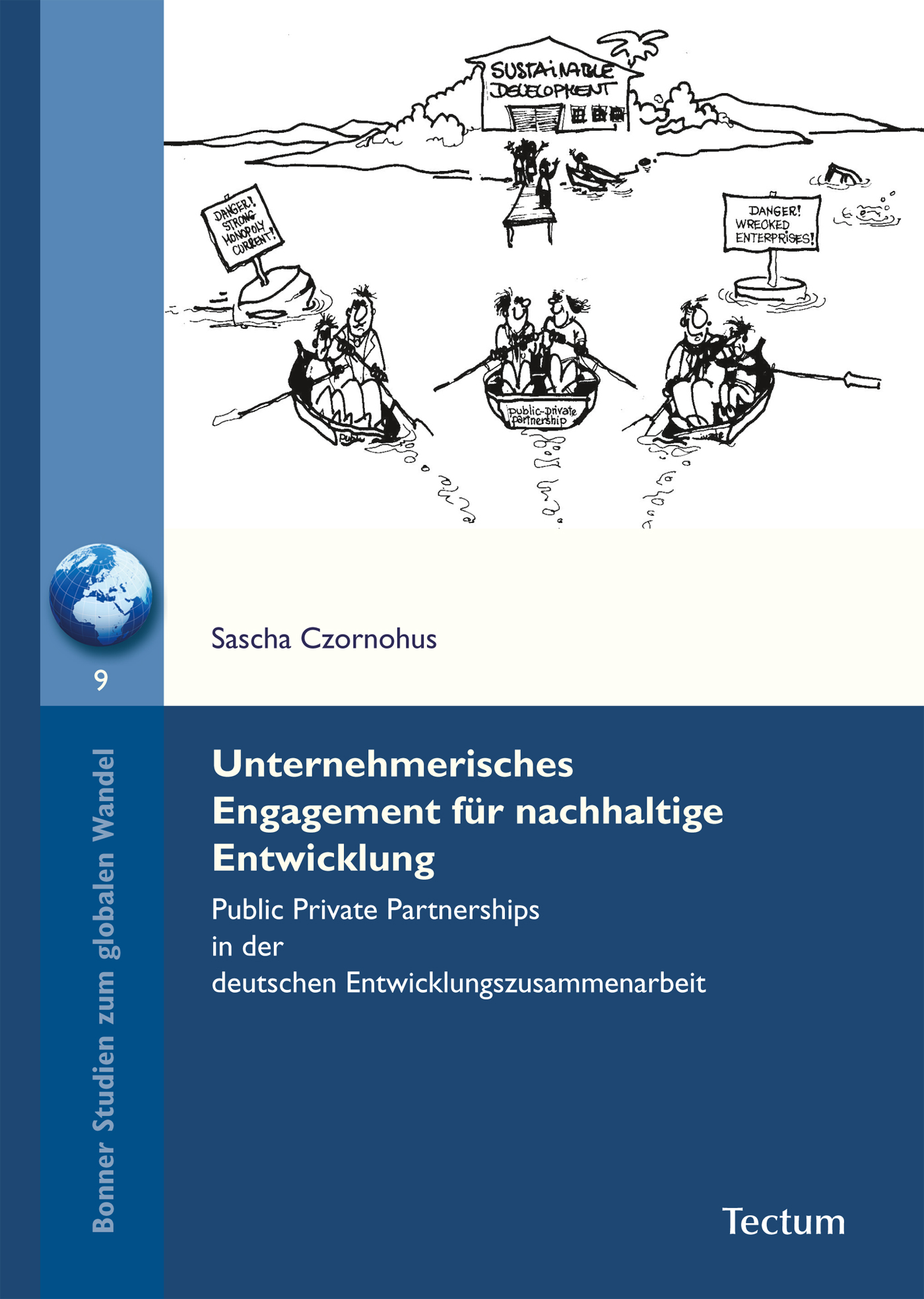 Sascha Czornohus Unternehmerisches Engagement für nachhaltige Entwicklung dimitar menkov entwicklung eines tutorials fur xquery