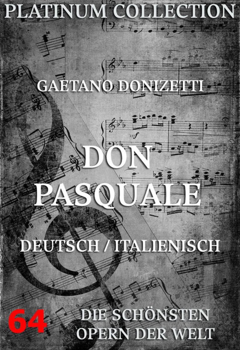 цена Gaetano Donizetti Don Pasquale онлайн в 2017 году