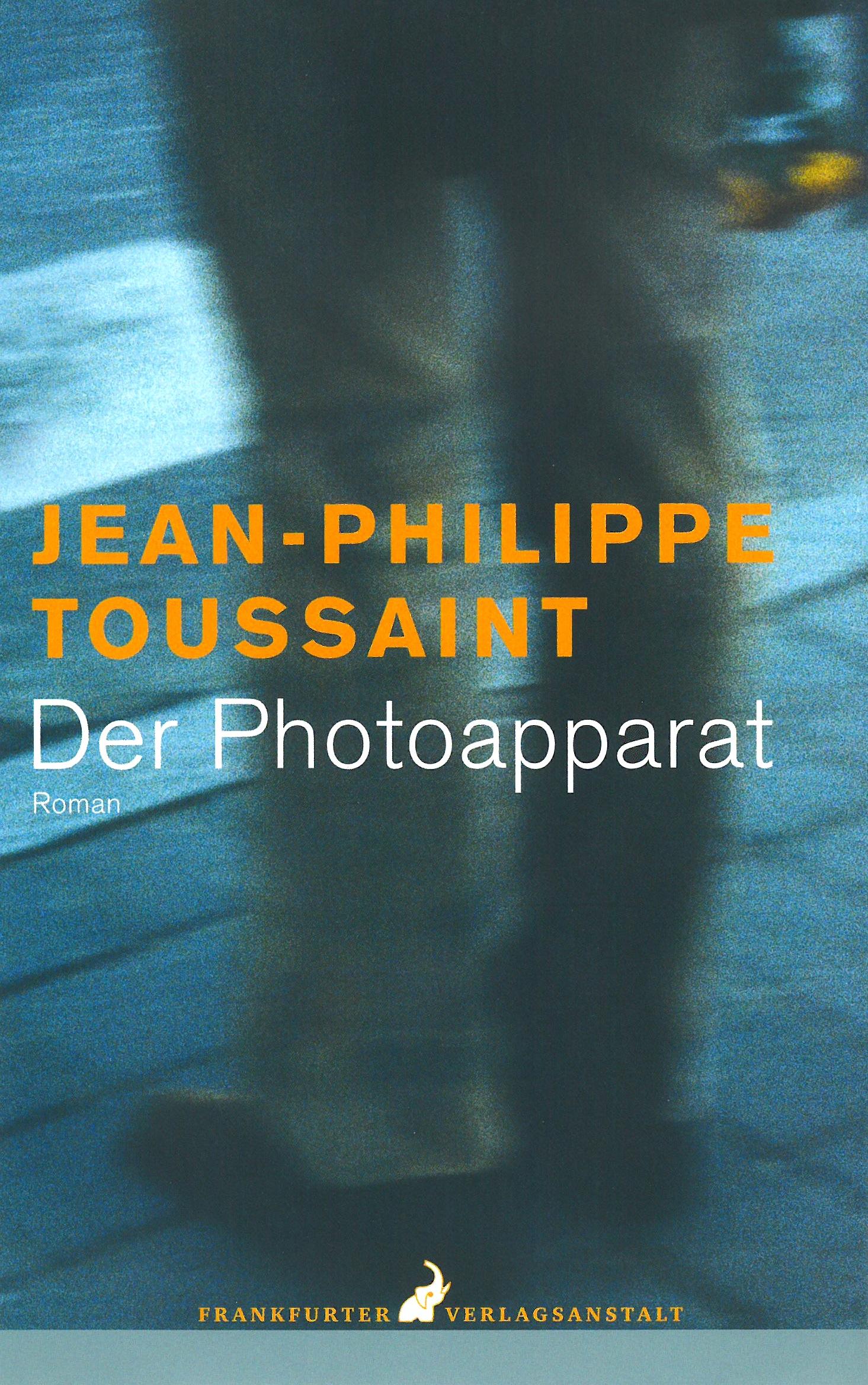 Jean-Philippe Toussaint Der Photoapparat пальто jean marc philippe