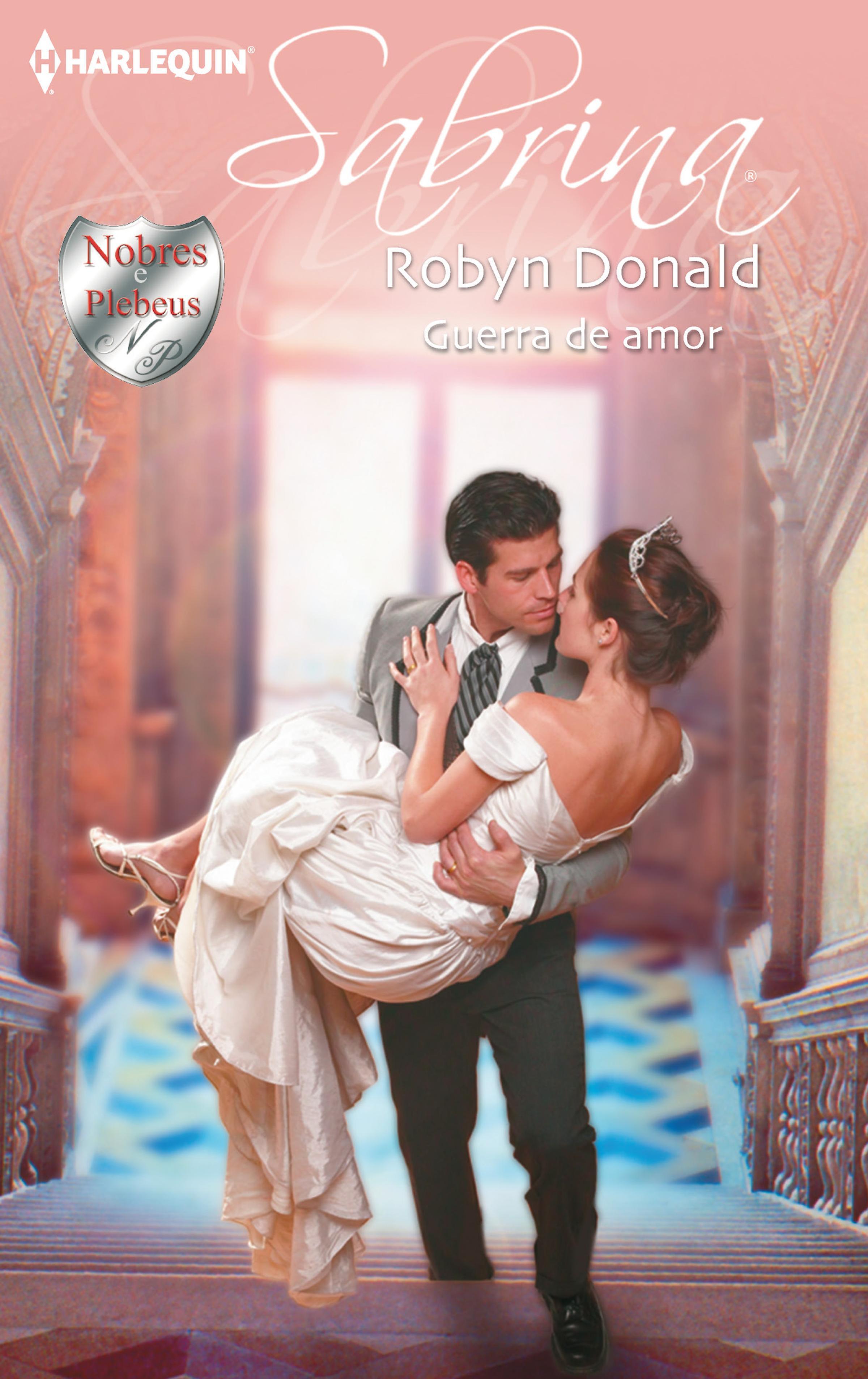 Robyn Donald Guerra de amor robyn donald guerra de amor