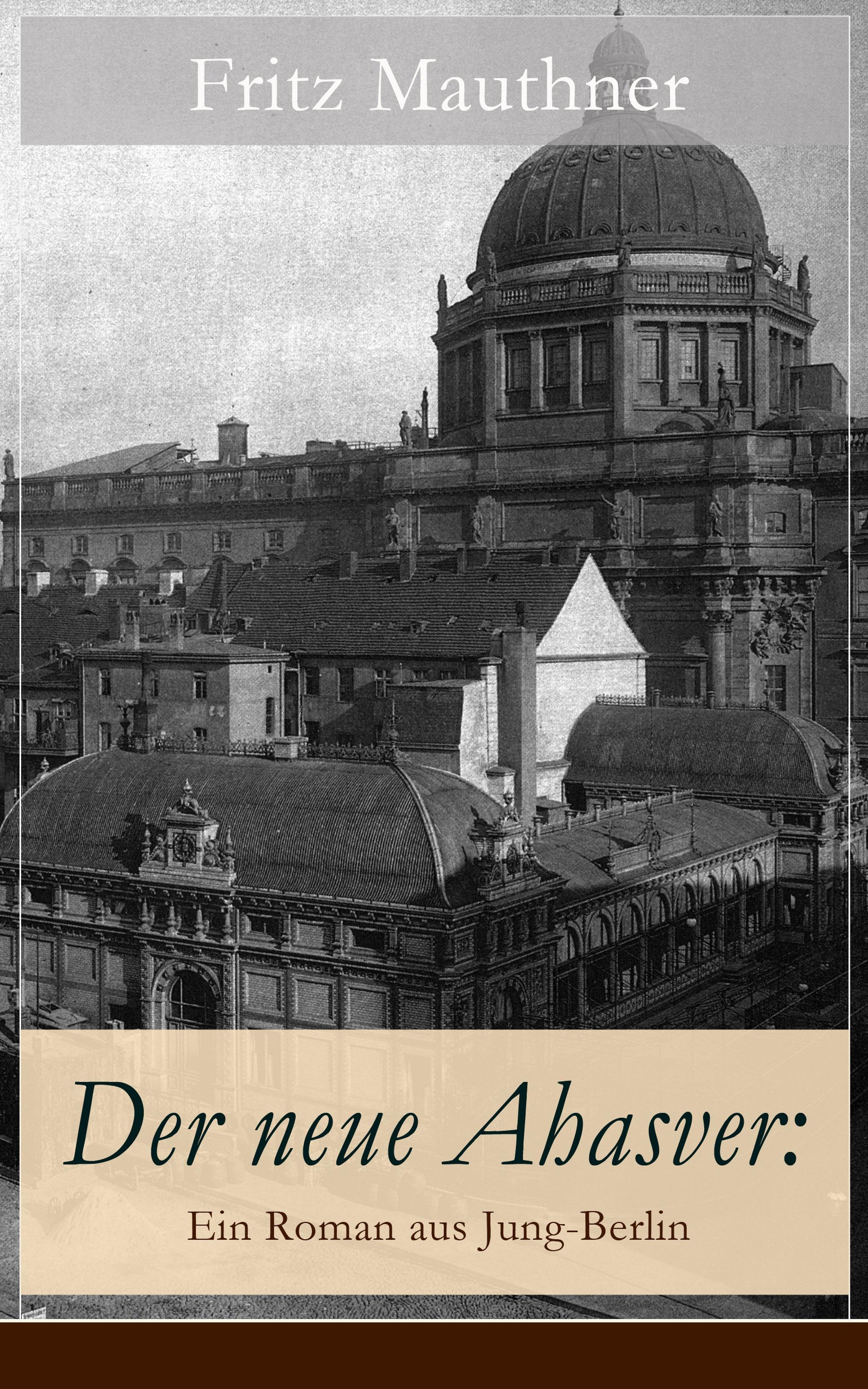 Fritz Mauthner Der neue Ahasver: Ein Roman aus Jung-Berlin alexander janiczek elisabeth riessbeck klaus jackle vaistism neue musik aus estland