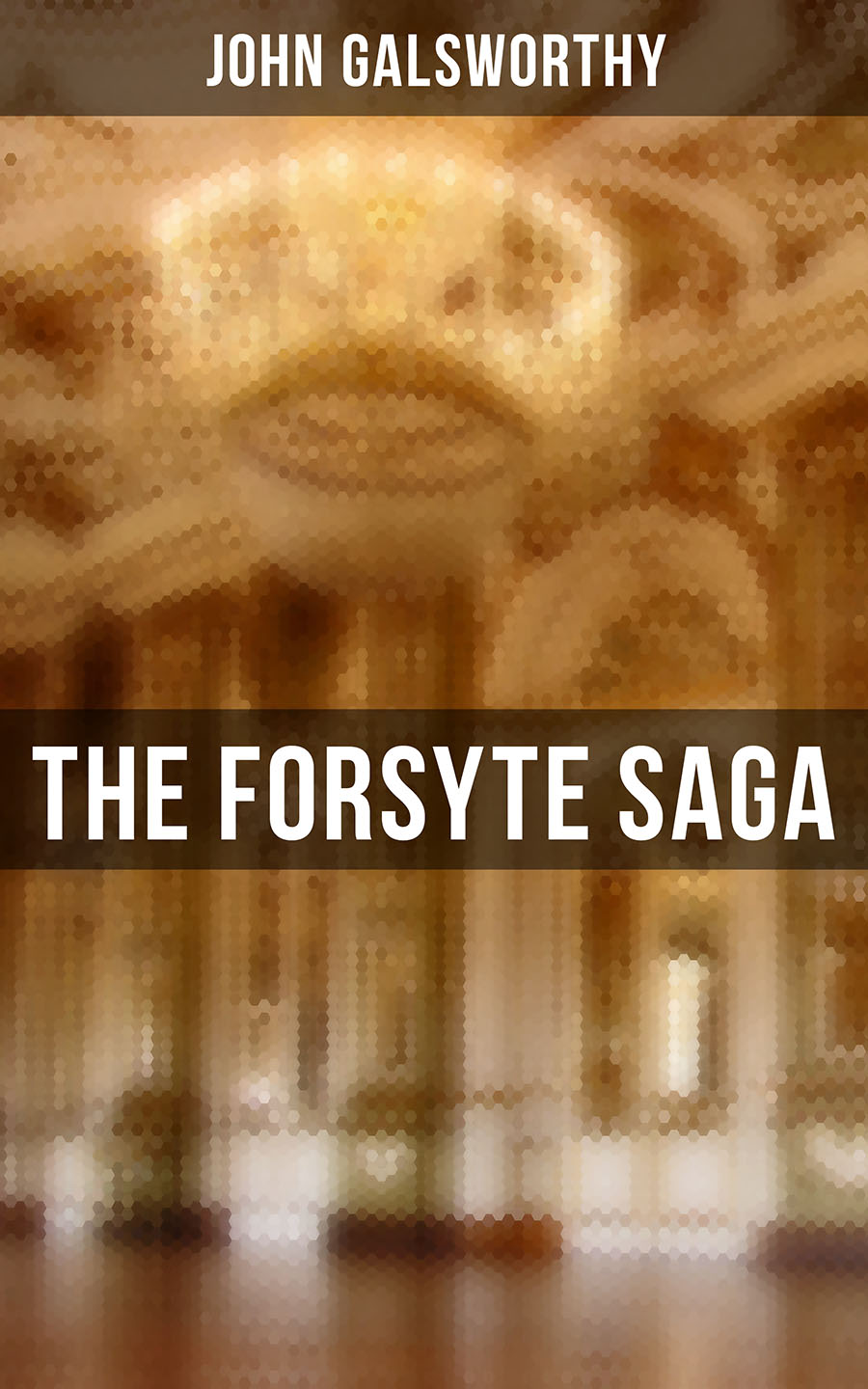 John Galsworthy THE FORSYTE SAGA - Complete Series: The Man of Property, Indian Summer of a Forsyte, In Chancery, Awakening & To Let robert leckie leckie a few acres of snow the saga of the french and indian wars