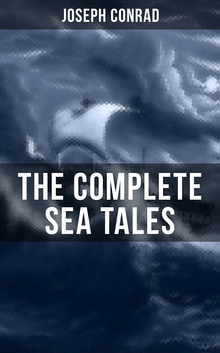 the complete sea tales of joseph conrad