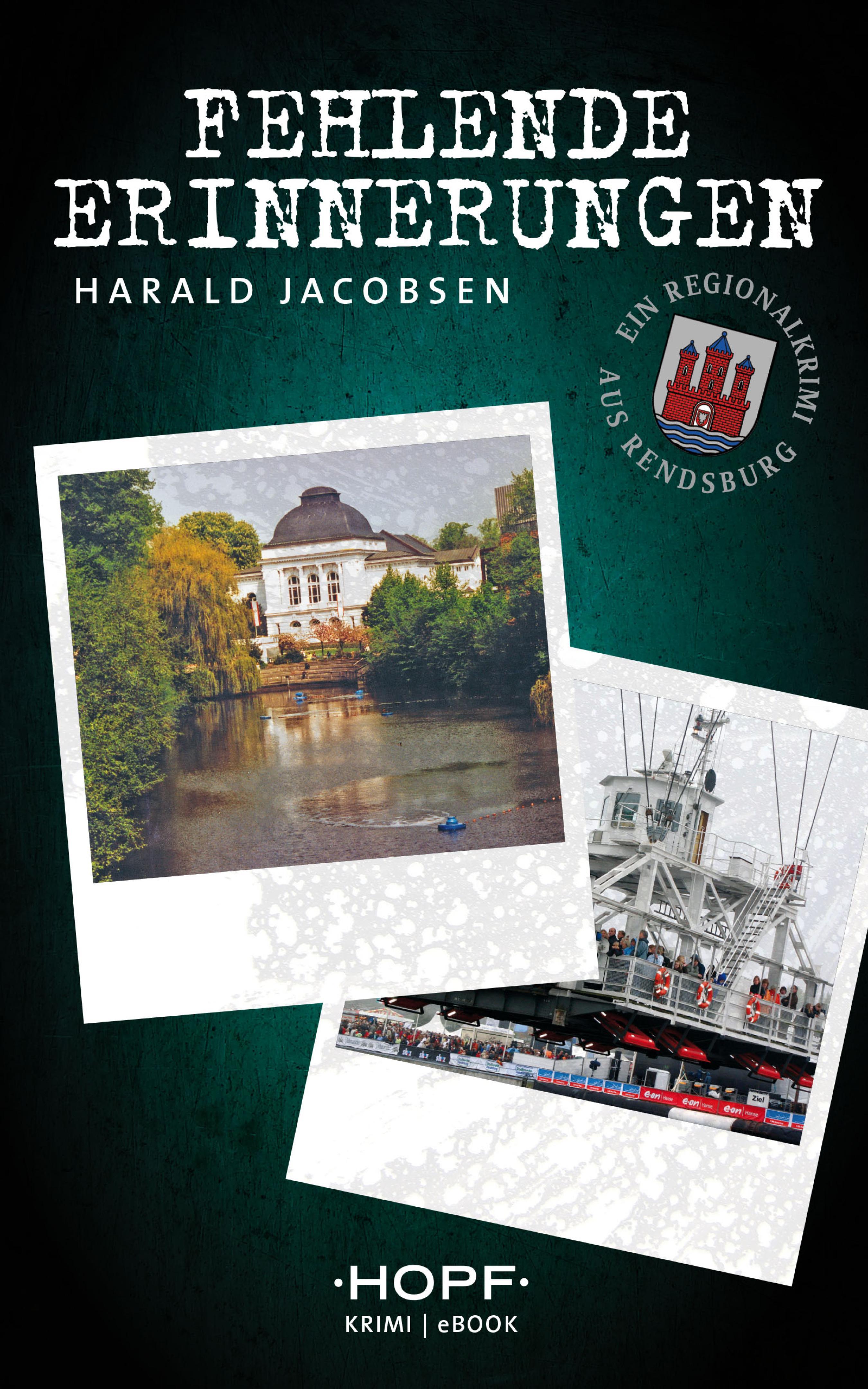 Harald Jacobsen Fehlende Erinnerungen