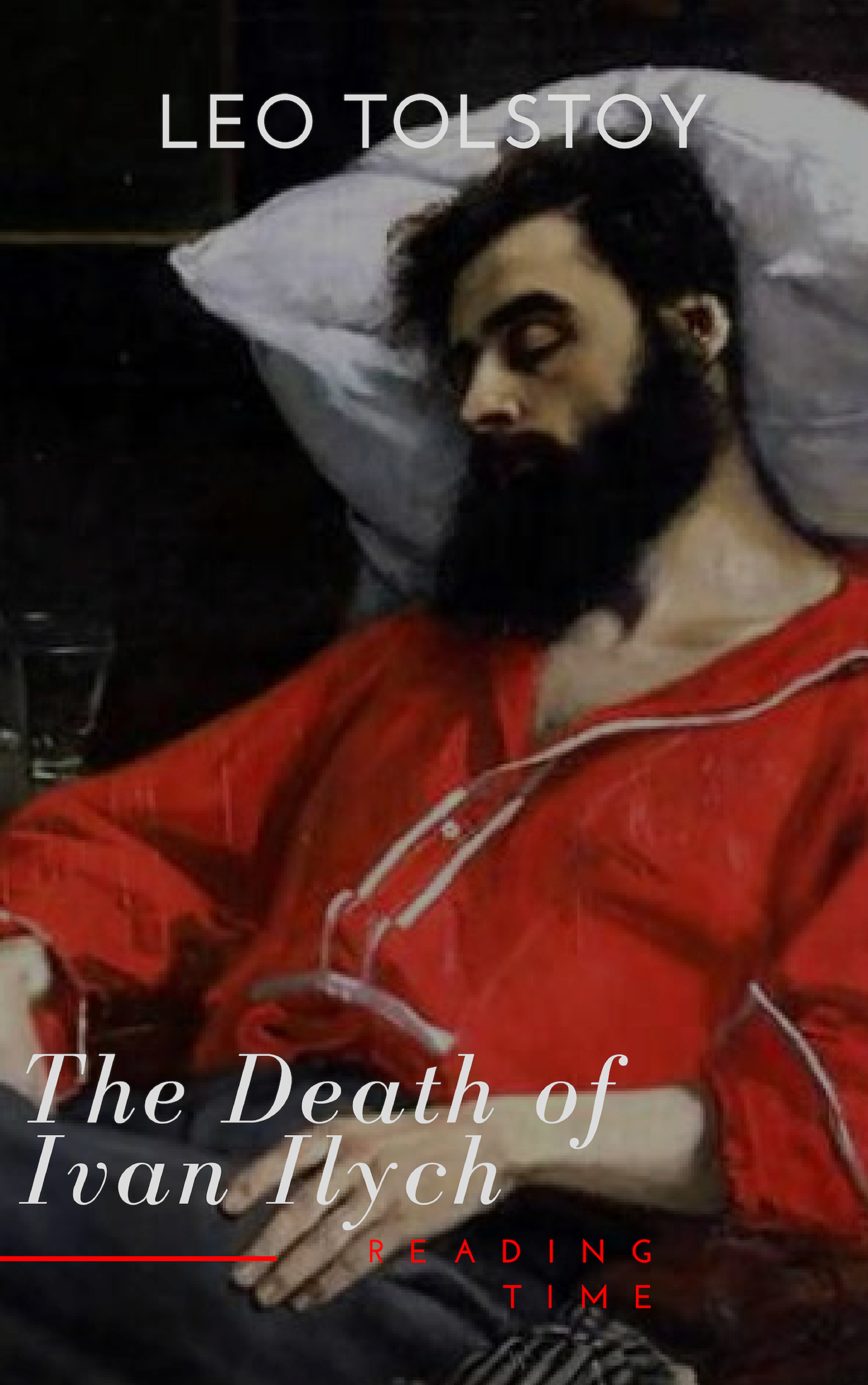 Reading Time The Death of Ivan Ilych цена