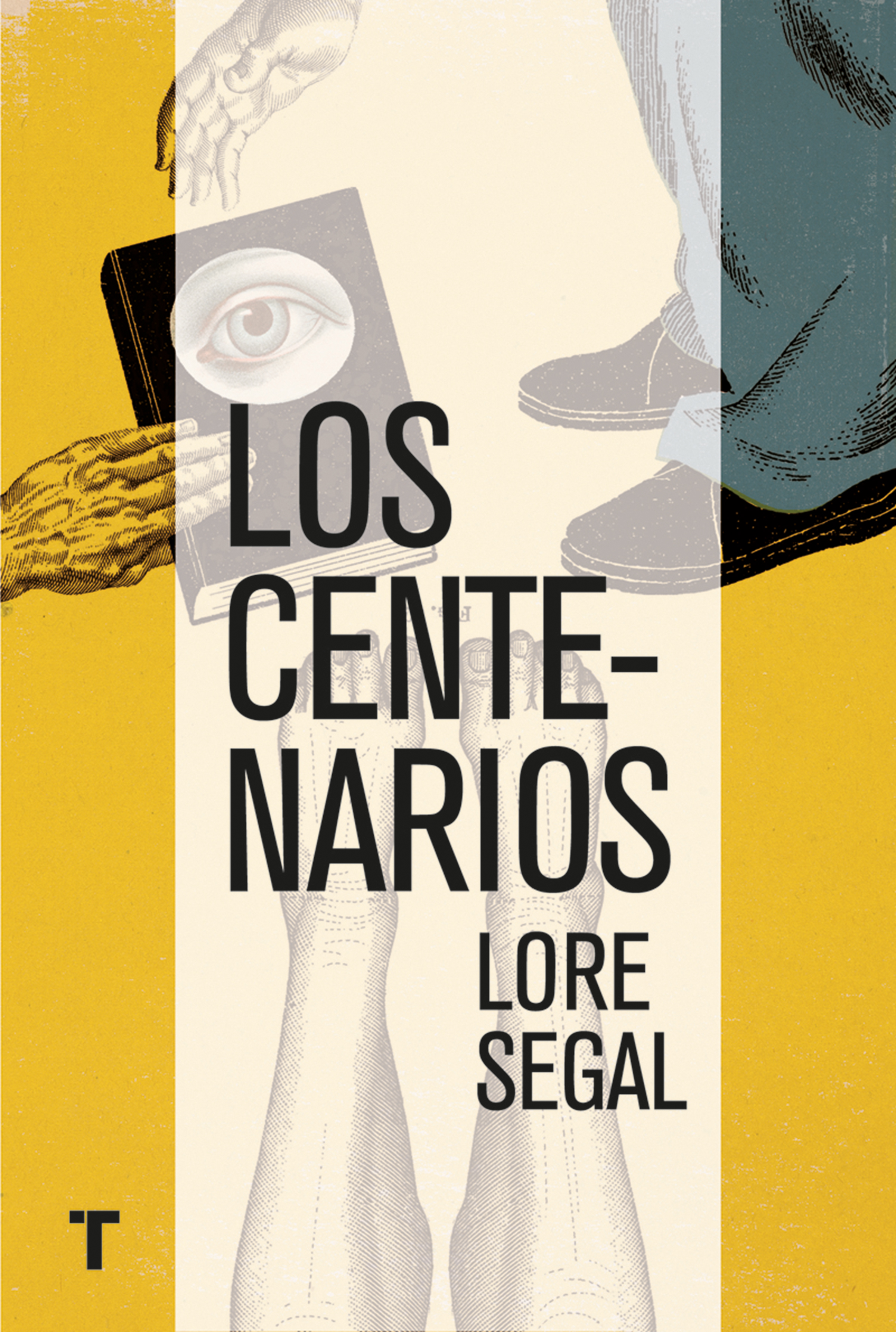 Lore Segal Los centenarios lore dnlt 500 brown