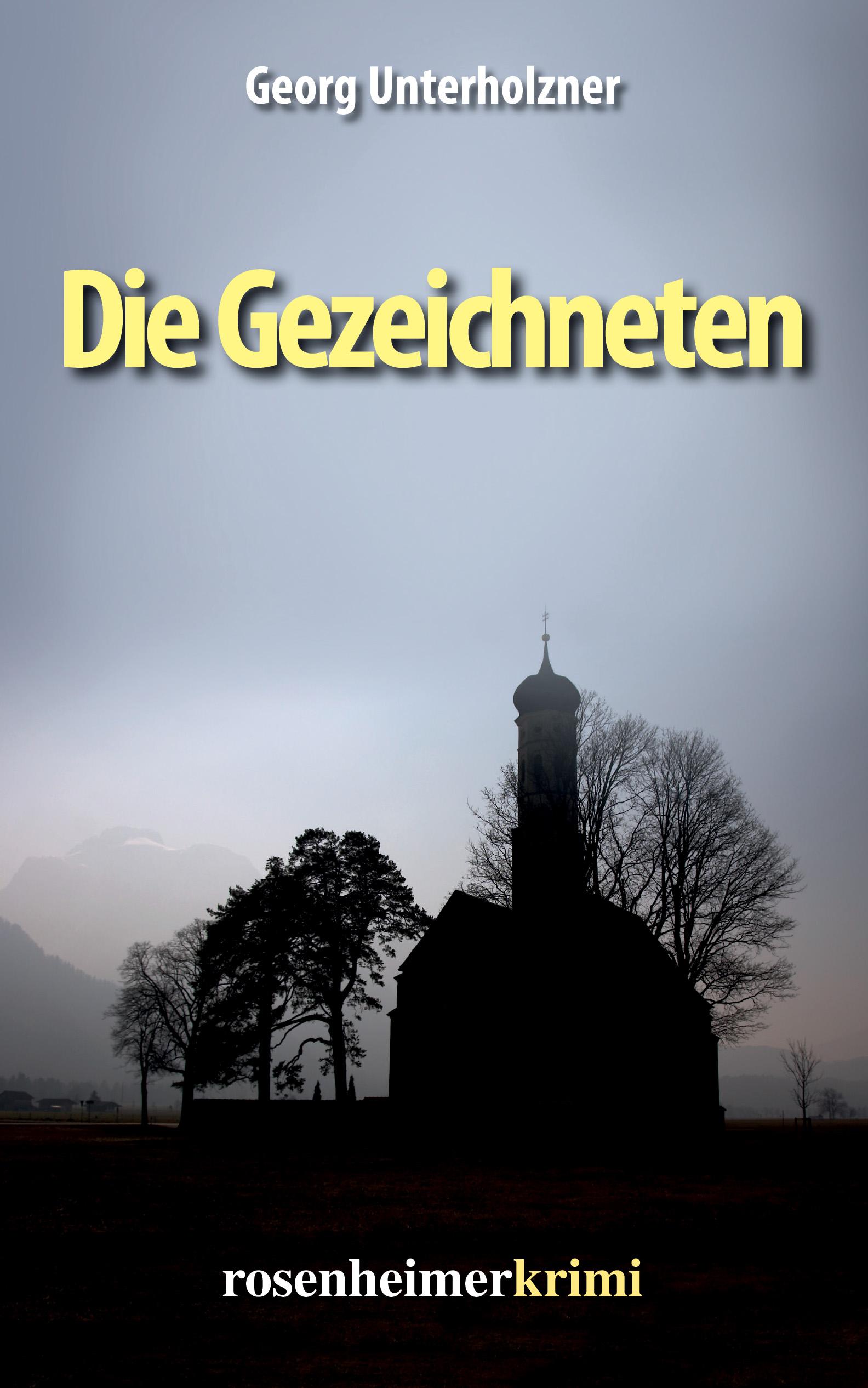 Georg Unterholzner Die Gezeichneten