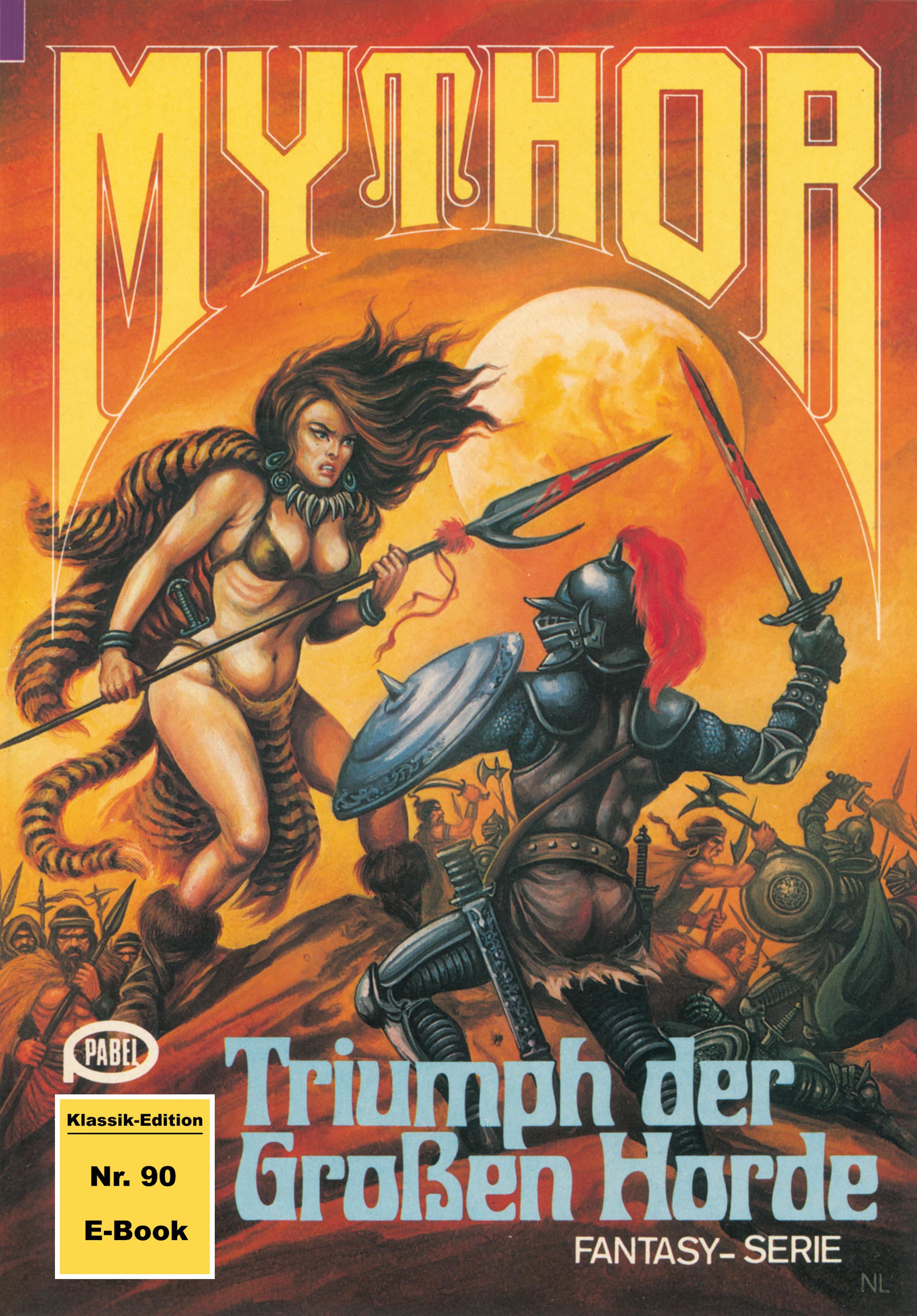Hugh Walker Mythor 90: Triumph der Großen Horde christie golden world of warcraft band 2 der aufstieg der horde