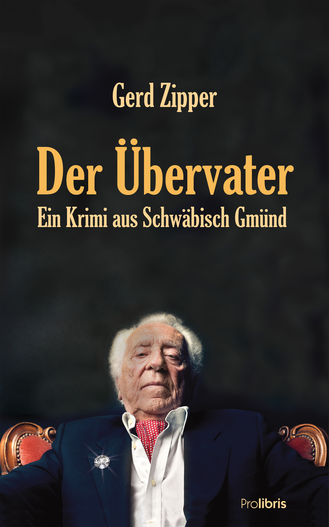 Gerd Zipper Der Übervater