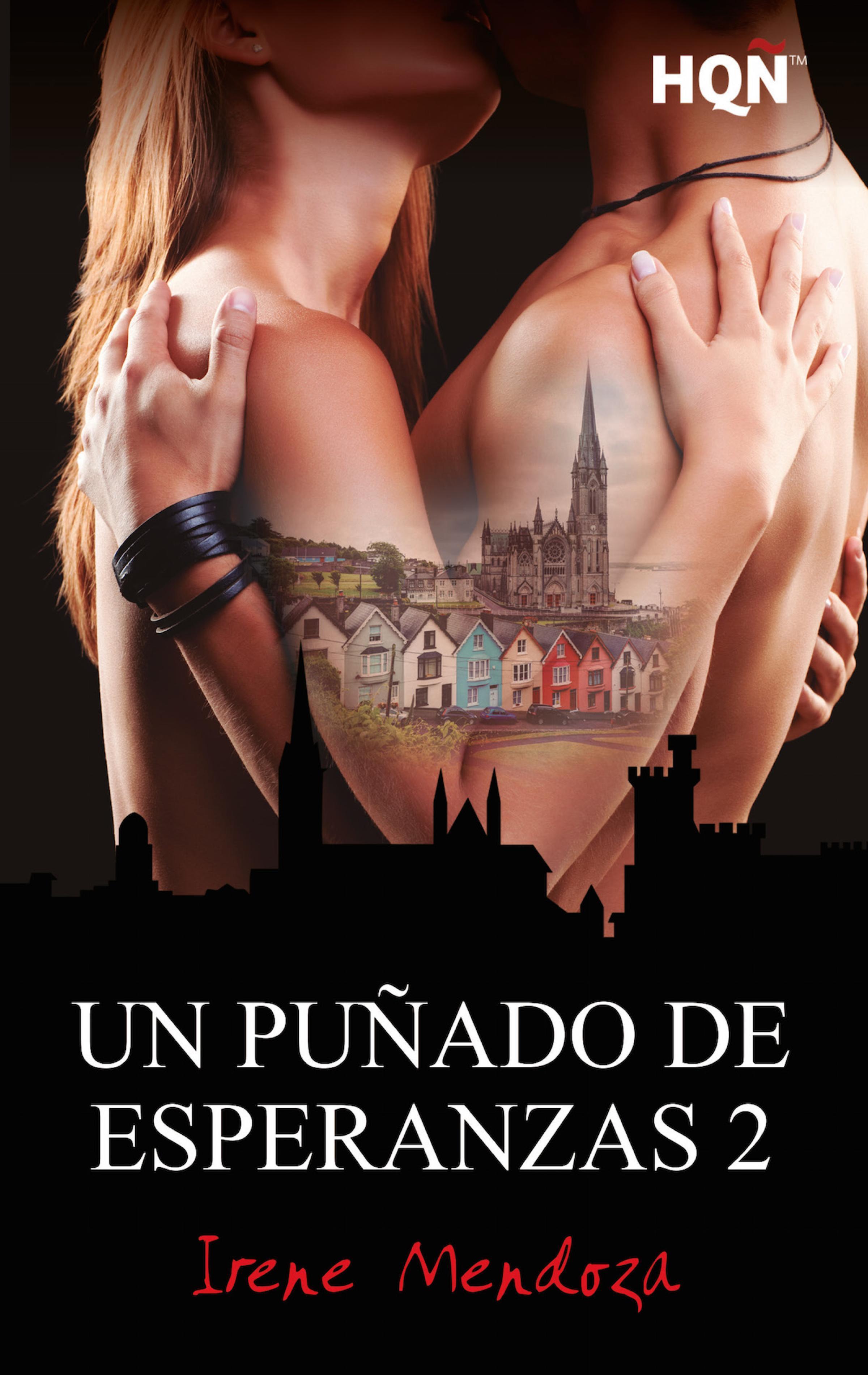 Irene Mendoza Un puñado de esperanzas 2 mendoza mendoza рюкзак для подростков этника черно оранжевый