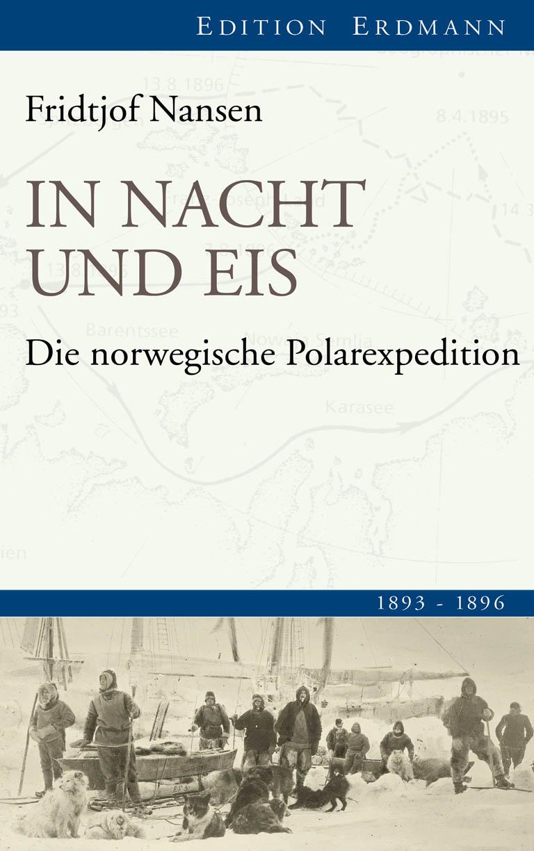 Fridtjof Nansen In Nacht und Eis