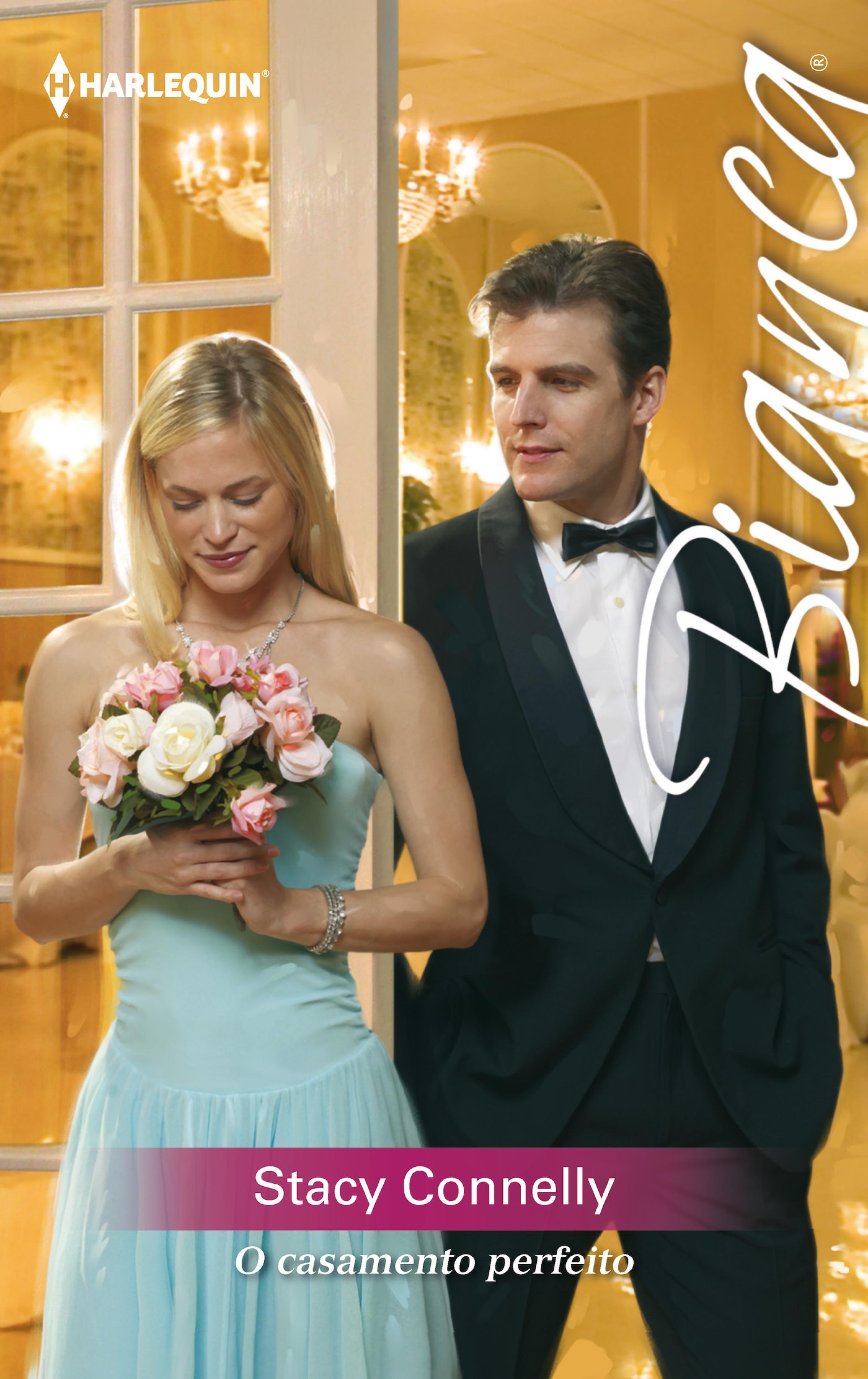 Stacy Connelly O casamento perfeito stacy connelly las reglas de la pasión