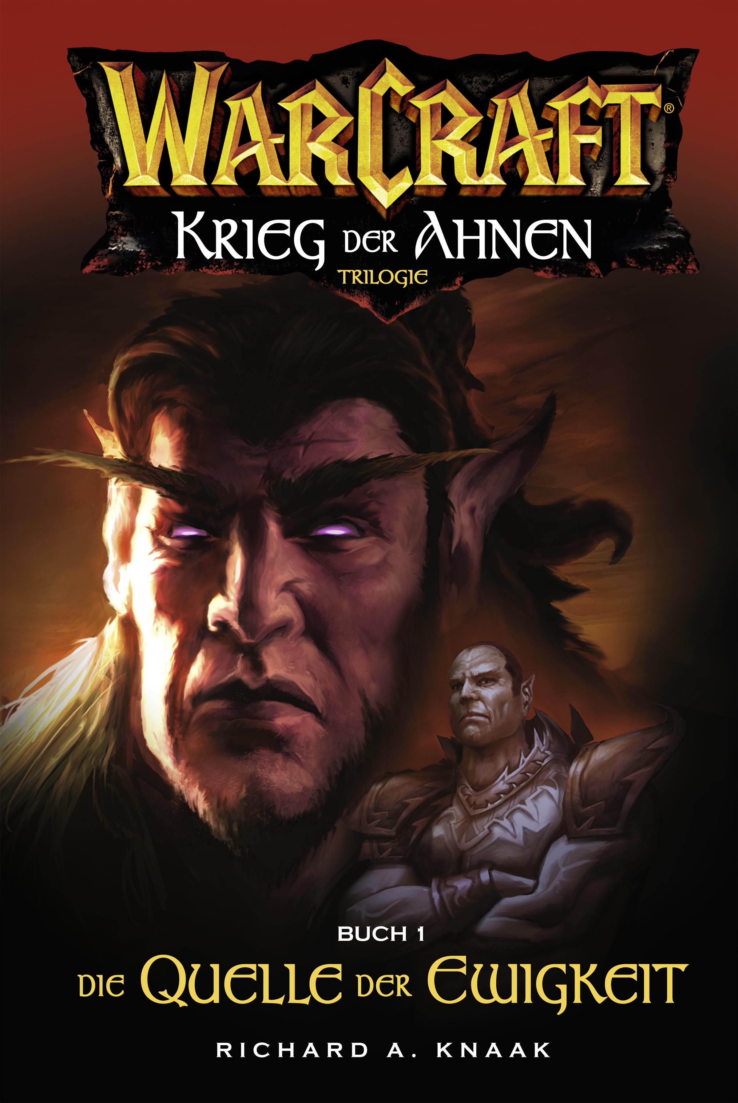 Richard A. Knaak World of Warcraft: Krieg der Ahnen I christie golden world of warcraft band 2 der aufstieg der horde