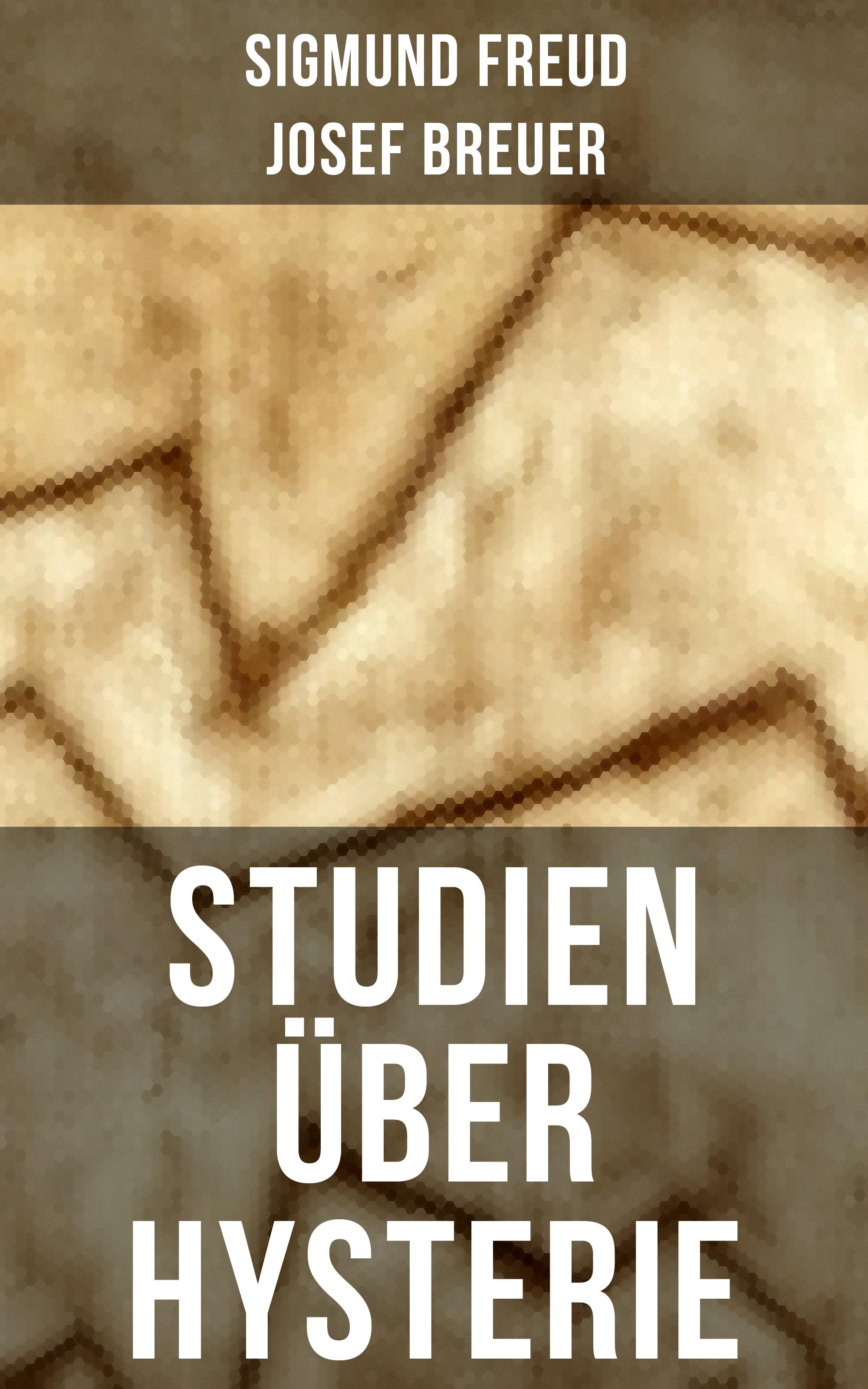 Josef Breuer Studien über Hysterie