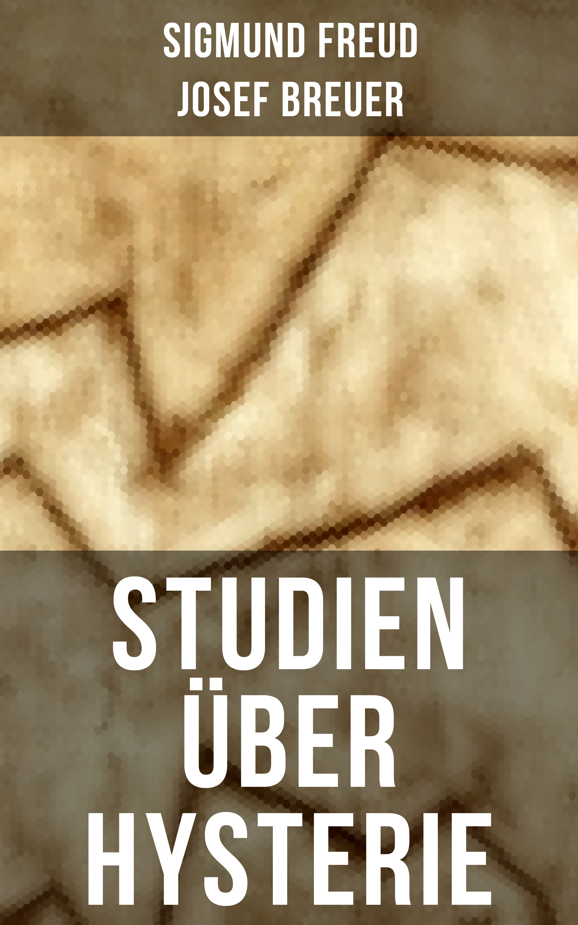 Зигмунд Фрейд Studien über Hysterie jorissen theodoor historische studien volume 4 dutch edition