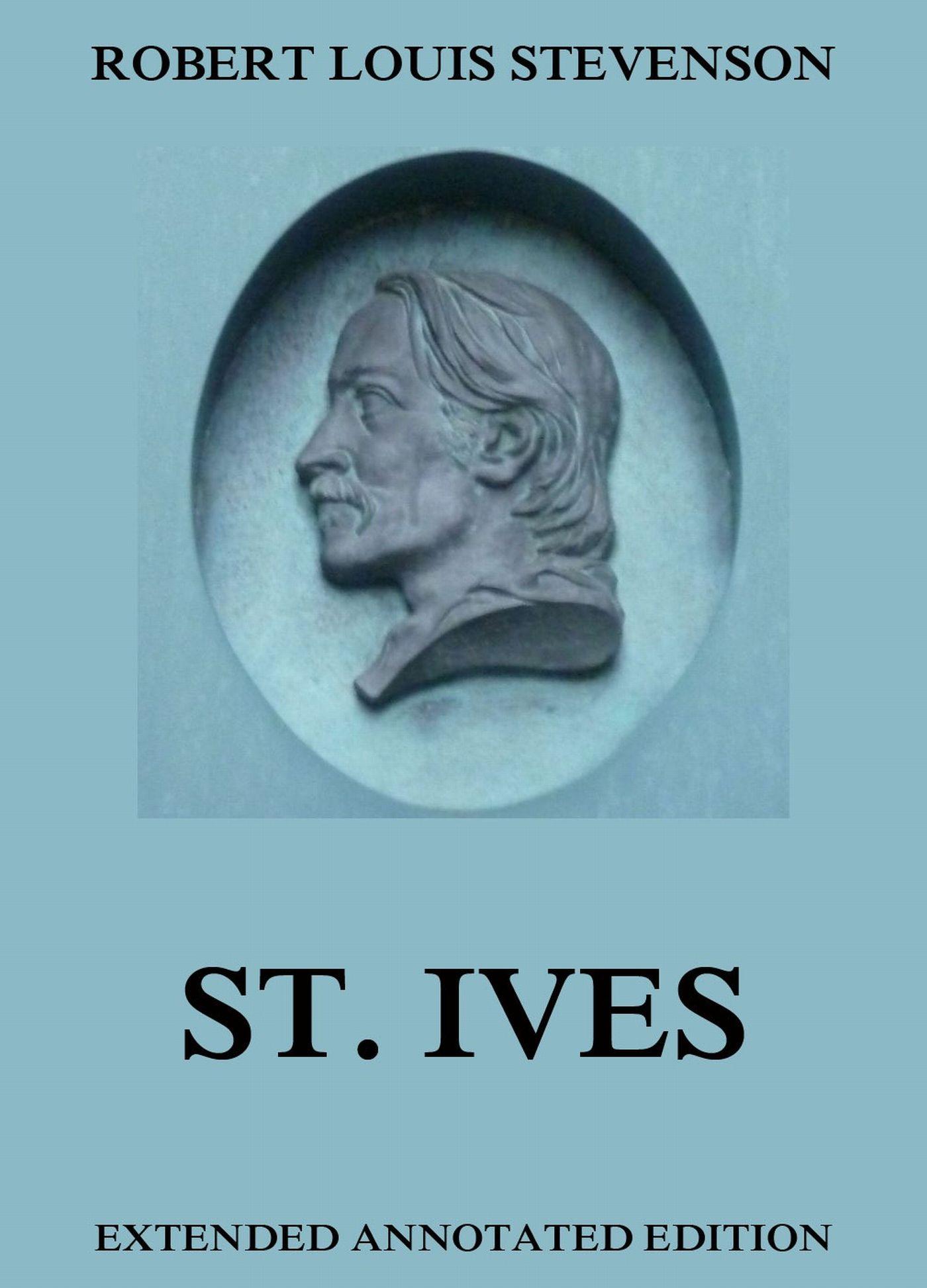 St. Ives ( Robert Louis Stevenson  )