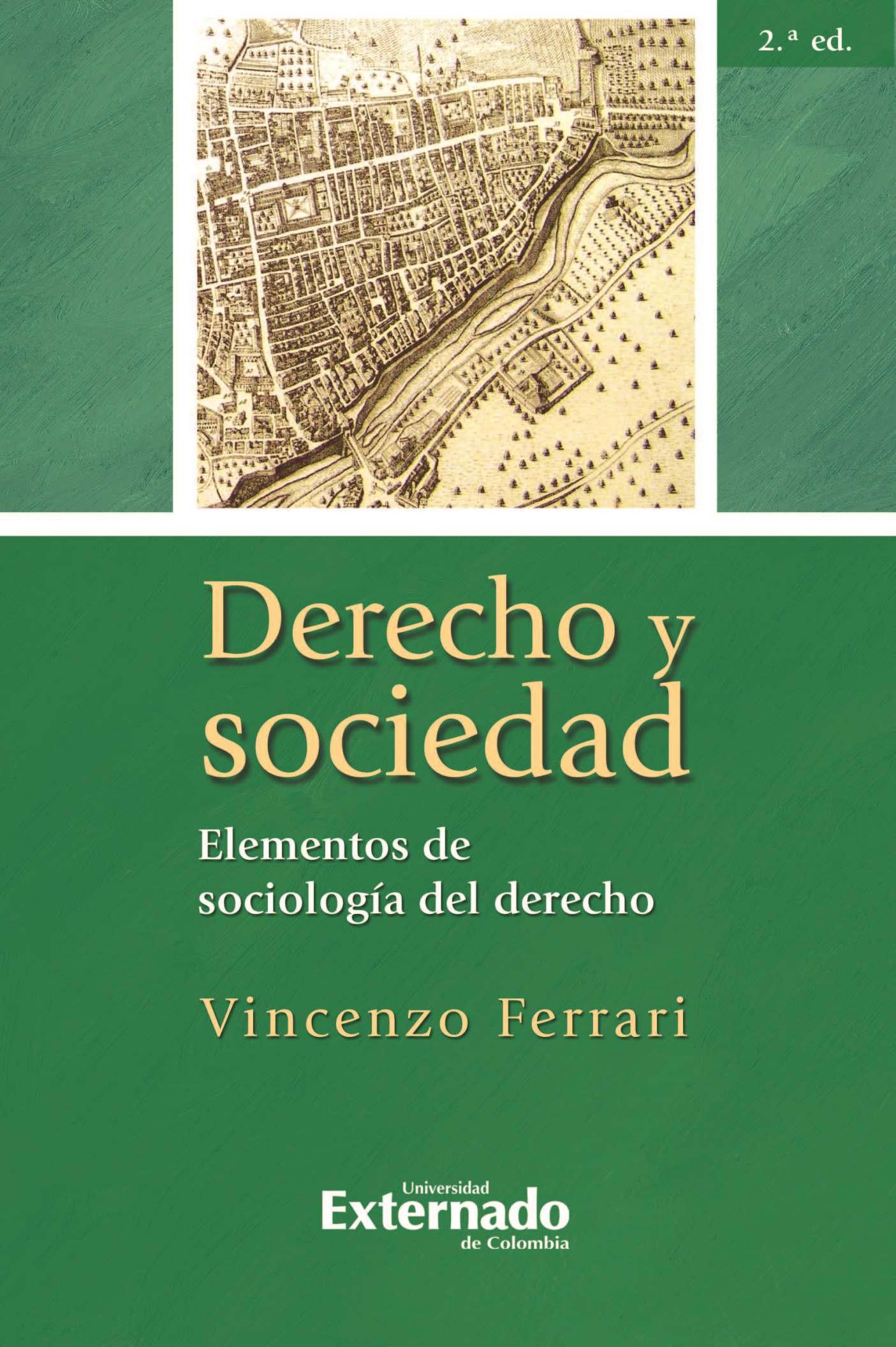Vincenzo Ferrari Derecho y sociedad. Elementos de sociología del derecho, 2.ª ed.