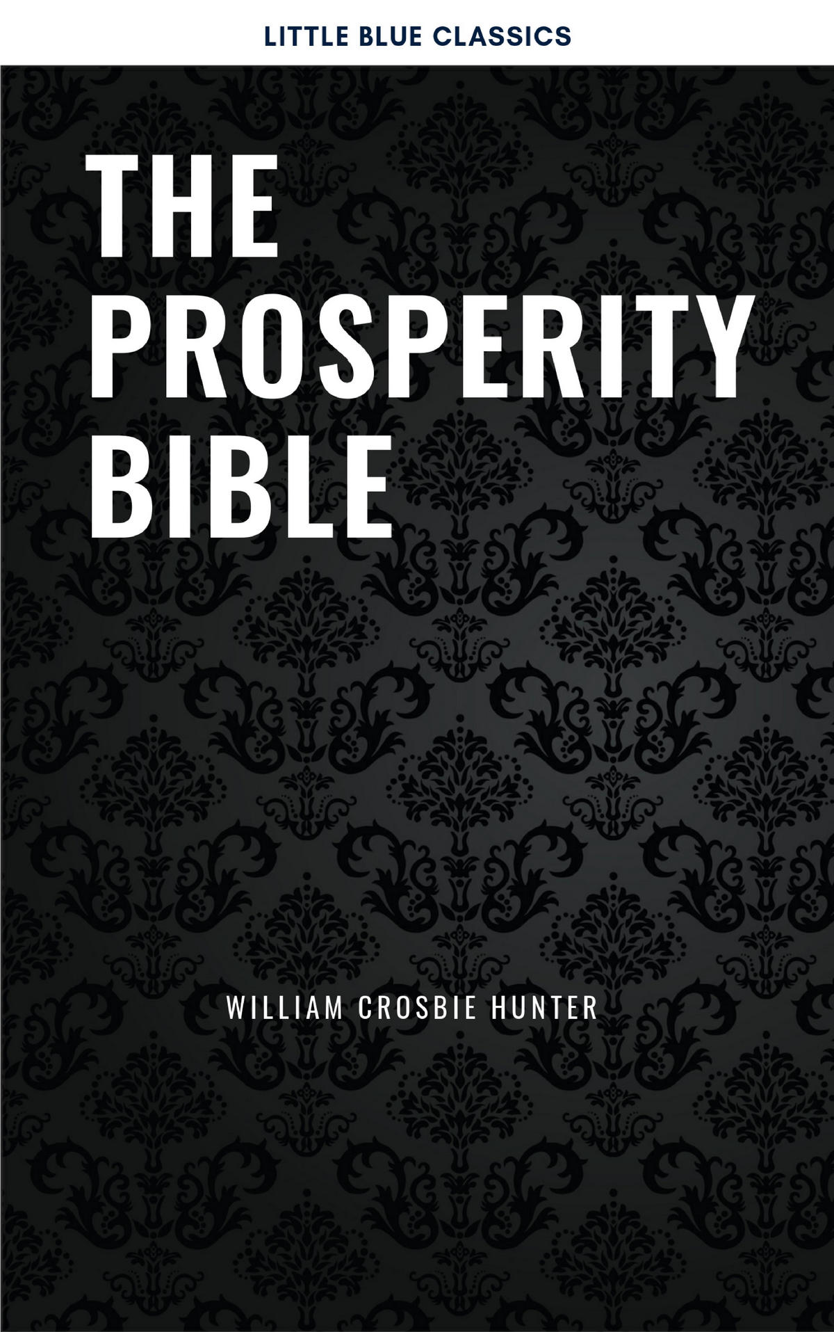 цена James Allen The Prosperity Bible: The Greatest Writings of All Time On The Secrets To Wealth And Prosperity онлайн в 2017 году